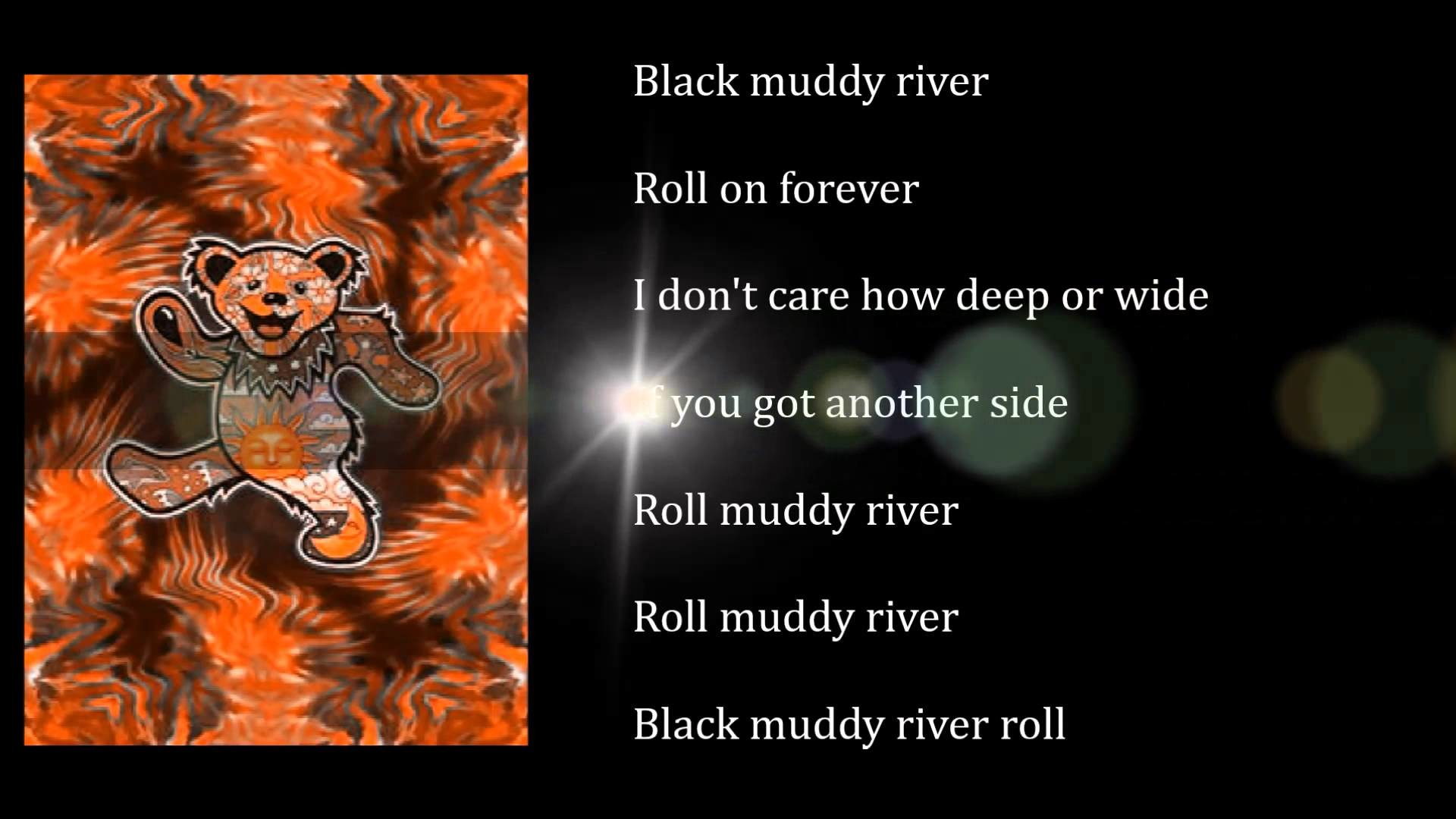 1920x1080 Grateful Dead - In The Dark - Black Muddy River - with lyrics