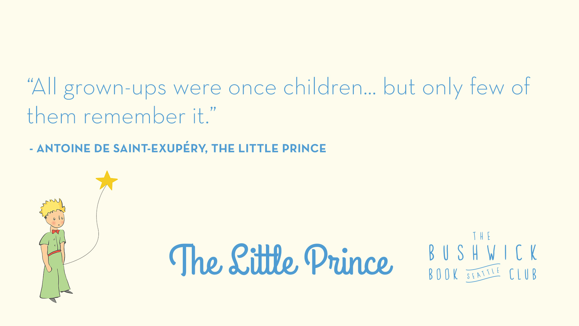 the little prince quote analysis Home » essay topics and quotations » the little prince thesis statements and quotes free to add your own analysis in this quote the little prince notes.