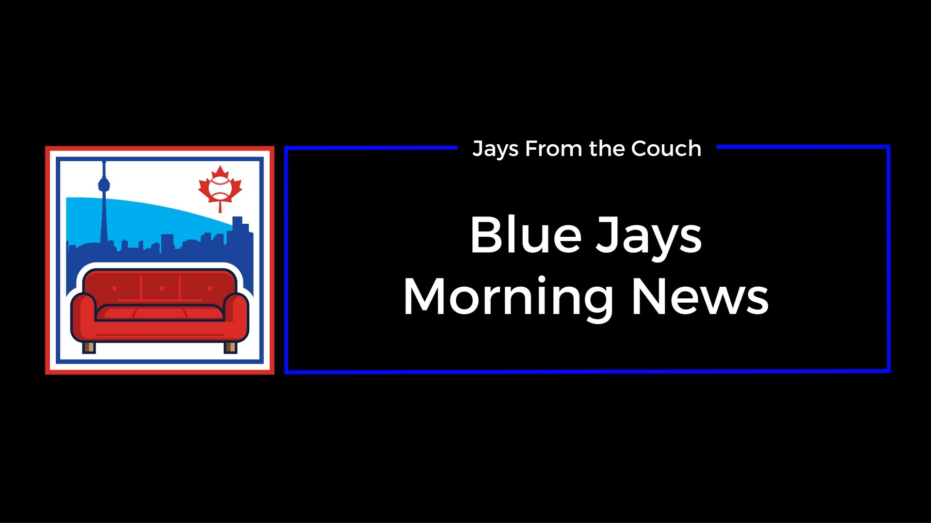 1920x1080 Toronto Blue Jays Morning News: Injury Updates, Jose Bautista & More!