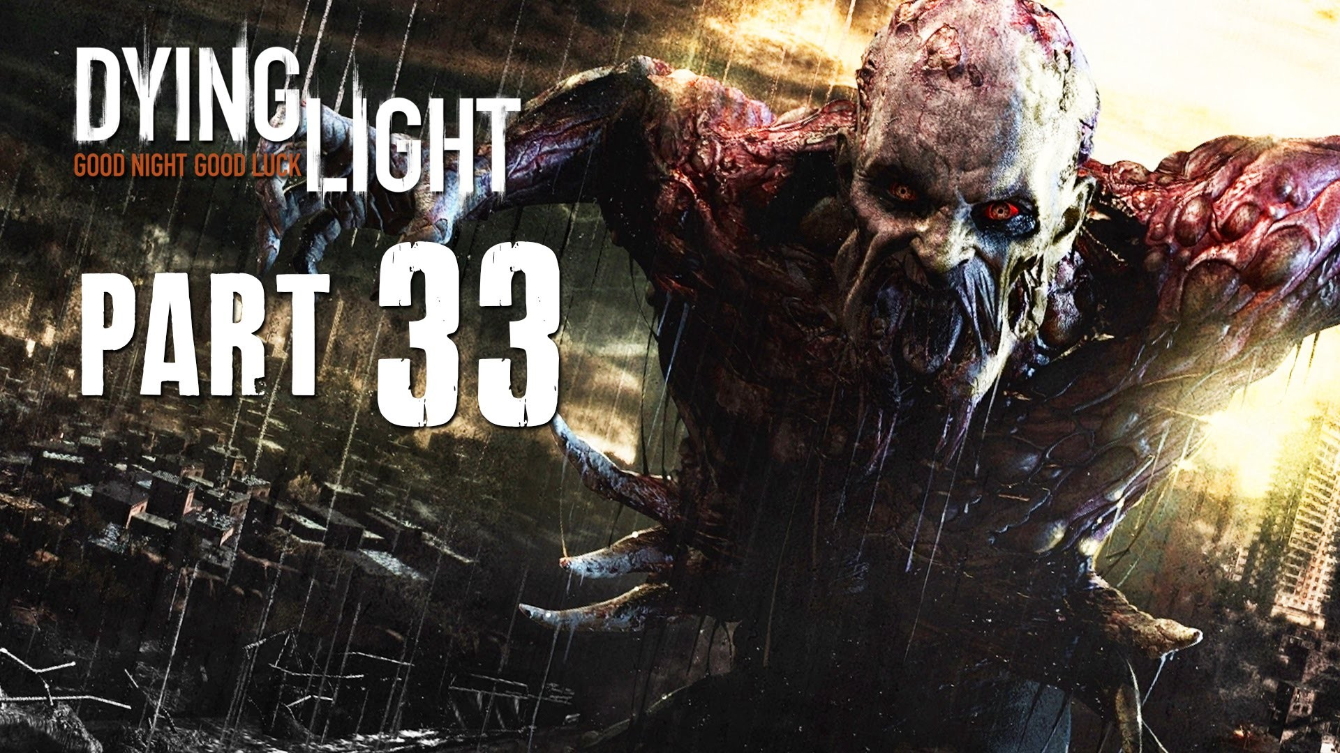 Dying Light Wallpaper 1080p 95 Images