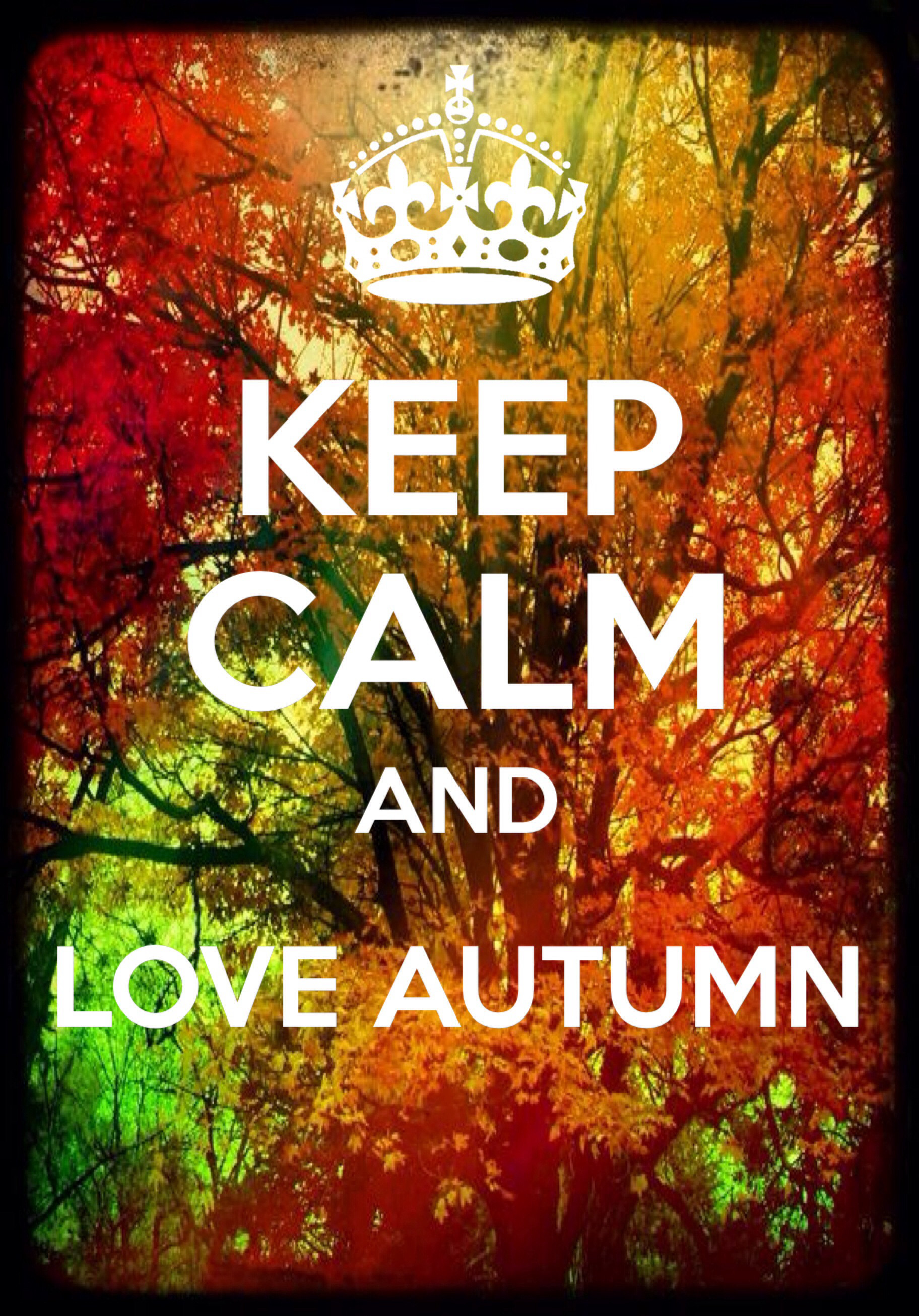 1824x2610 Keep Calm and Love Autumn