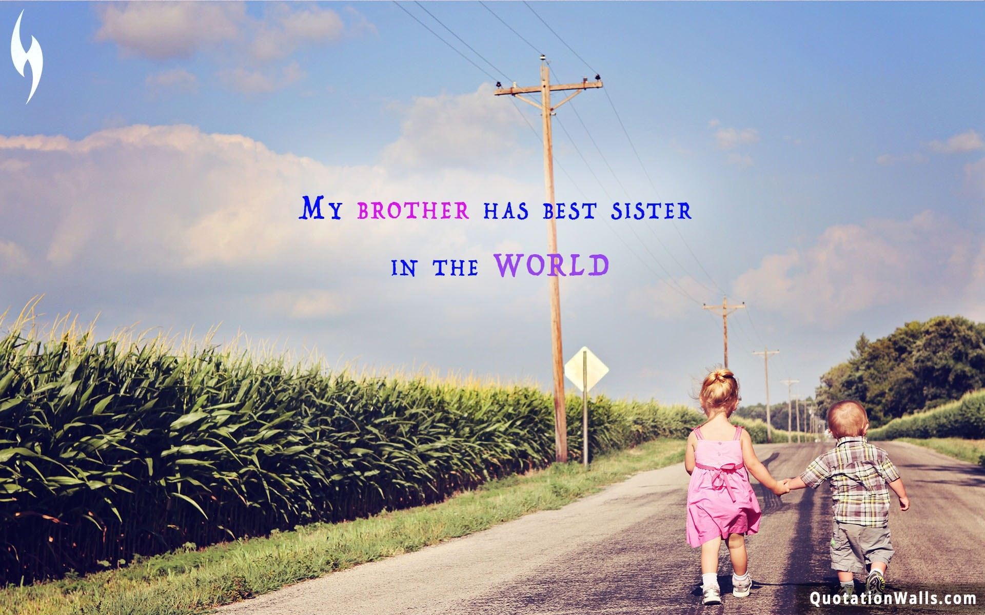 1920x1200 Brother quote: My brother has best sister in the world.