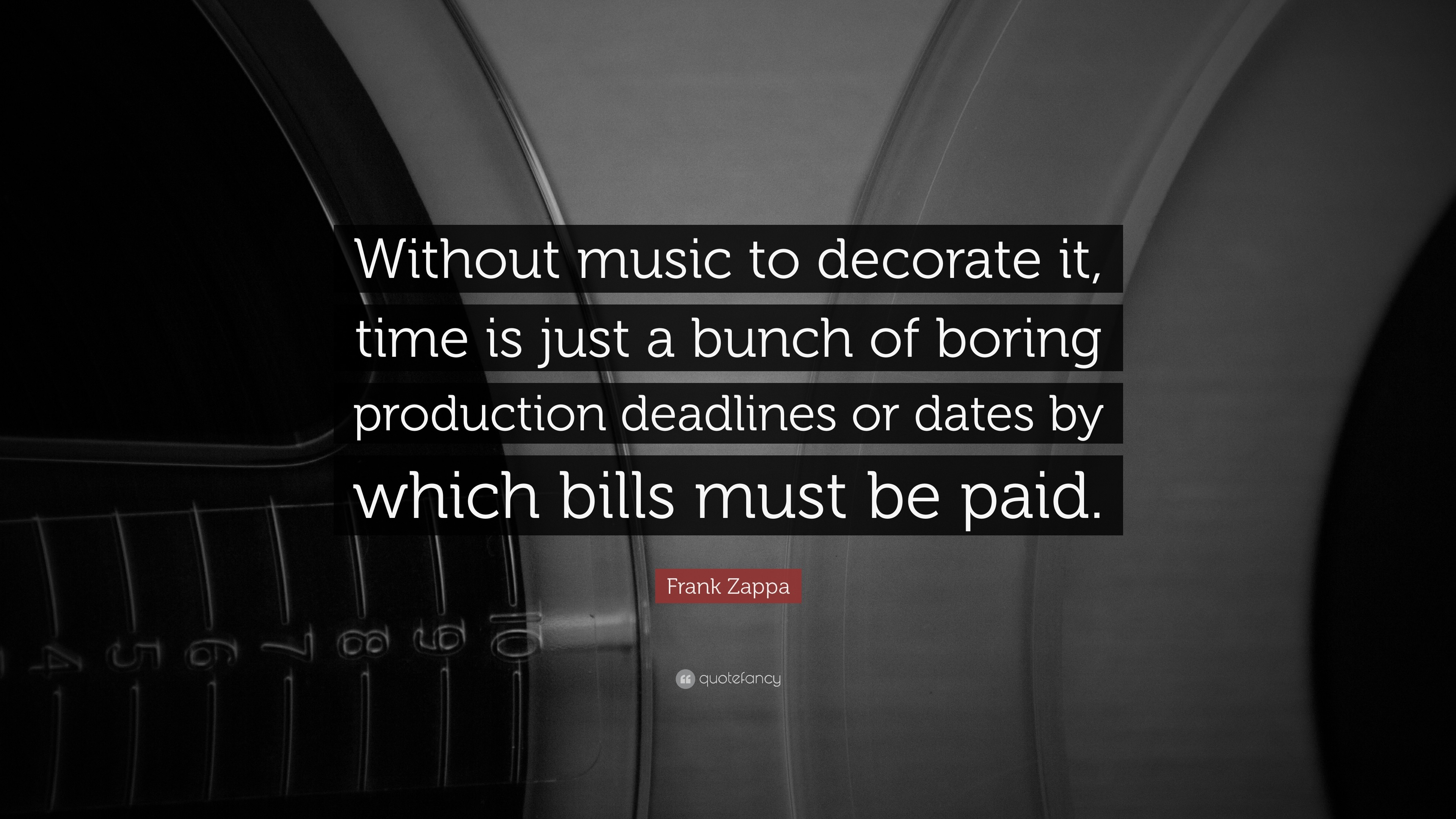 "3840x2160 Music Quotes: ""Without music to decorate it, time is just a bunch of"
