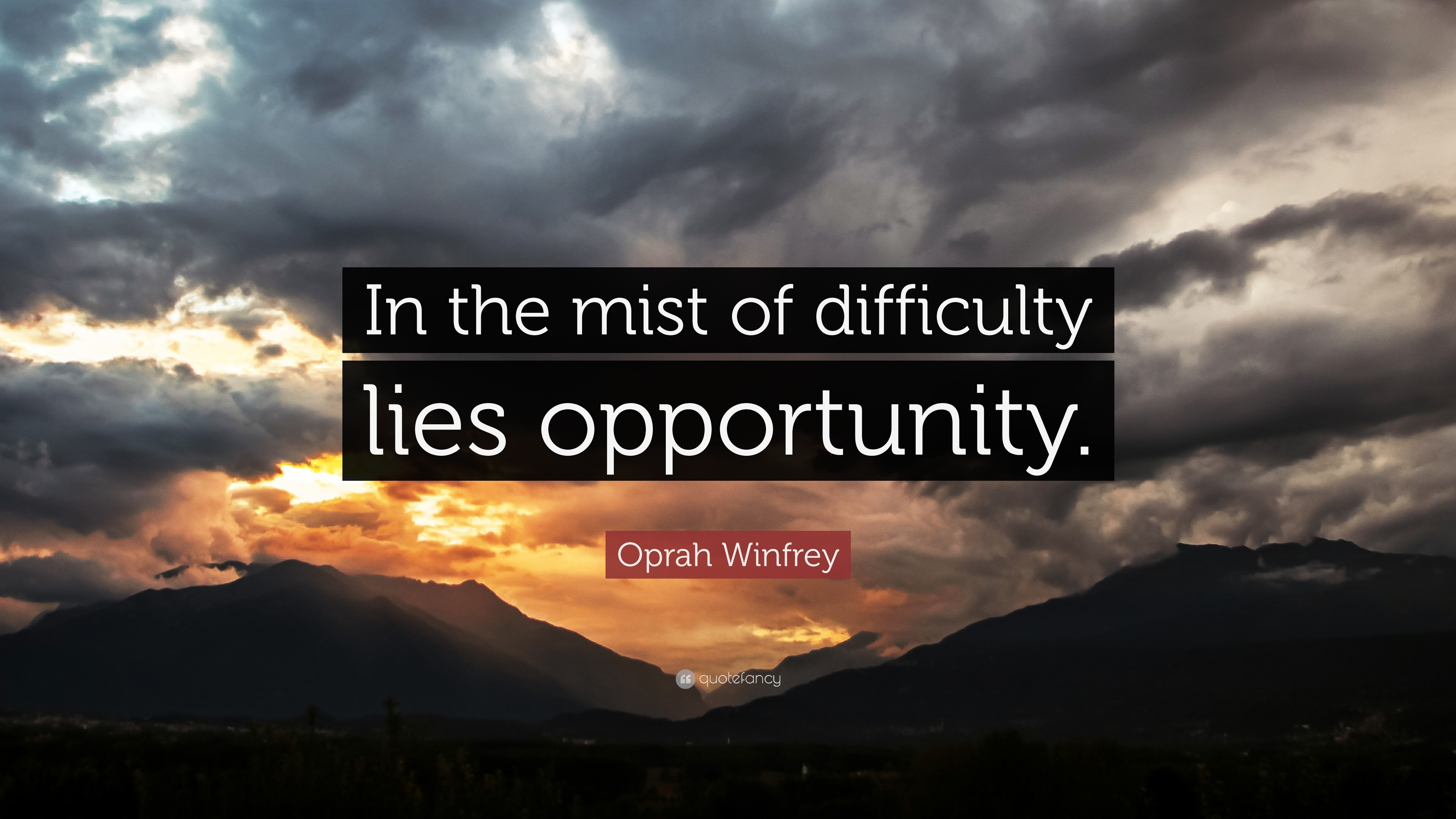 "3840x2160 Oprah Winfrey Quote: ""In the mist of difficulty lies opportunity."""