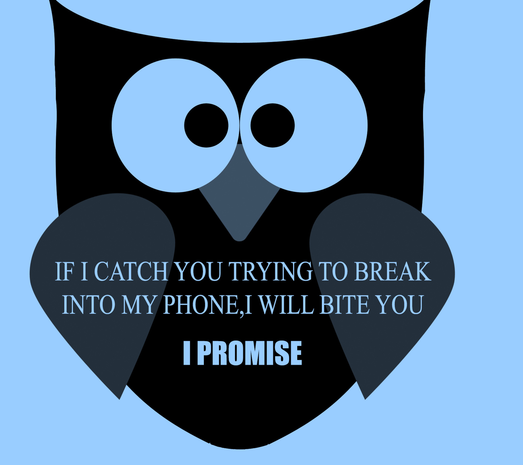 "2160x1920 Angry Owl - Tap to see more funny ""Don't touch my phone"" wallpapers!"