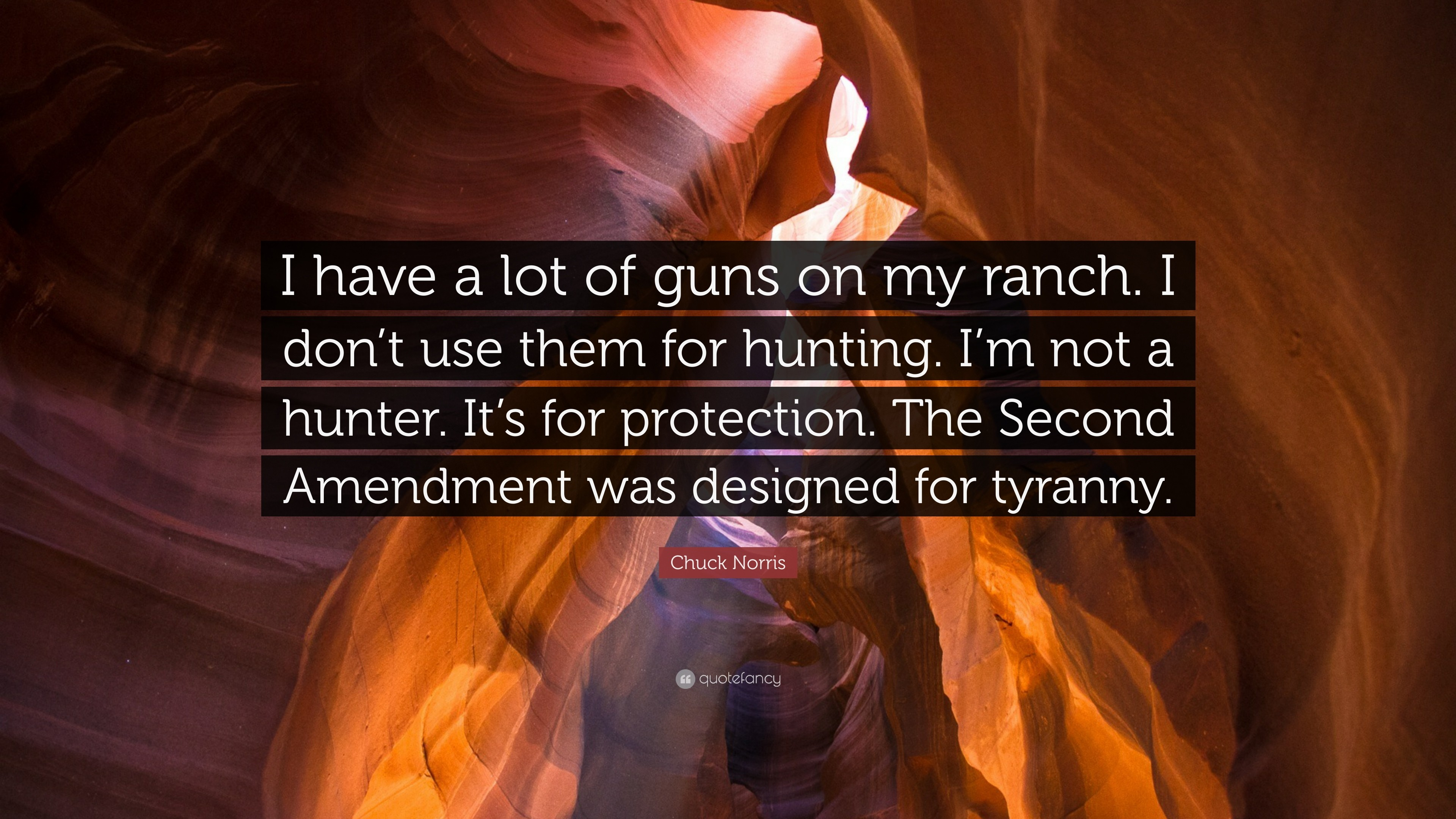"3840x2160 Chuck Norris Quote: ""I have a lot of guns on my ranch. I"