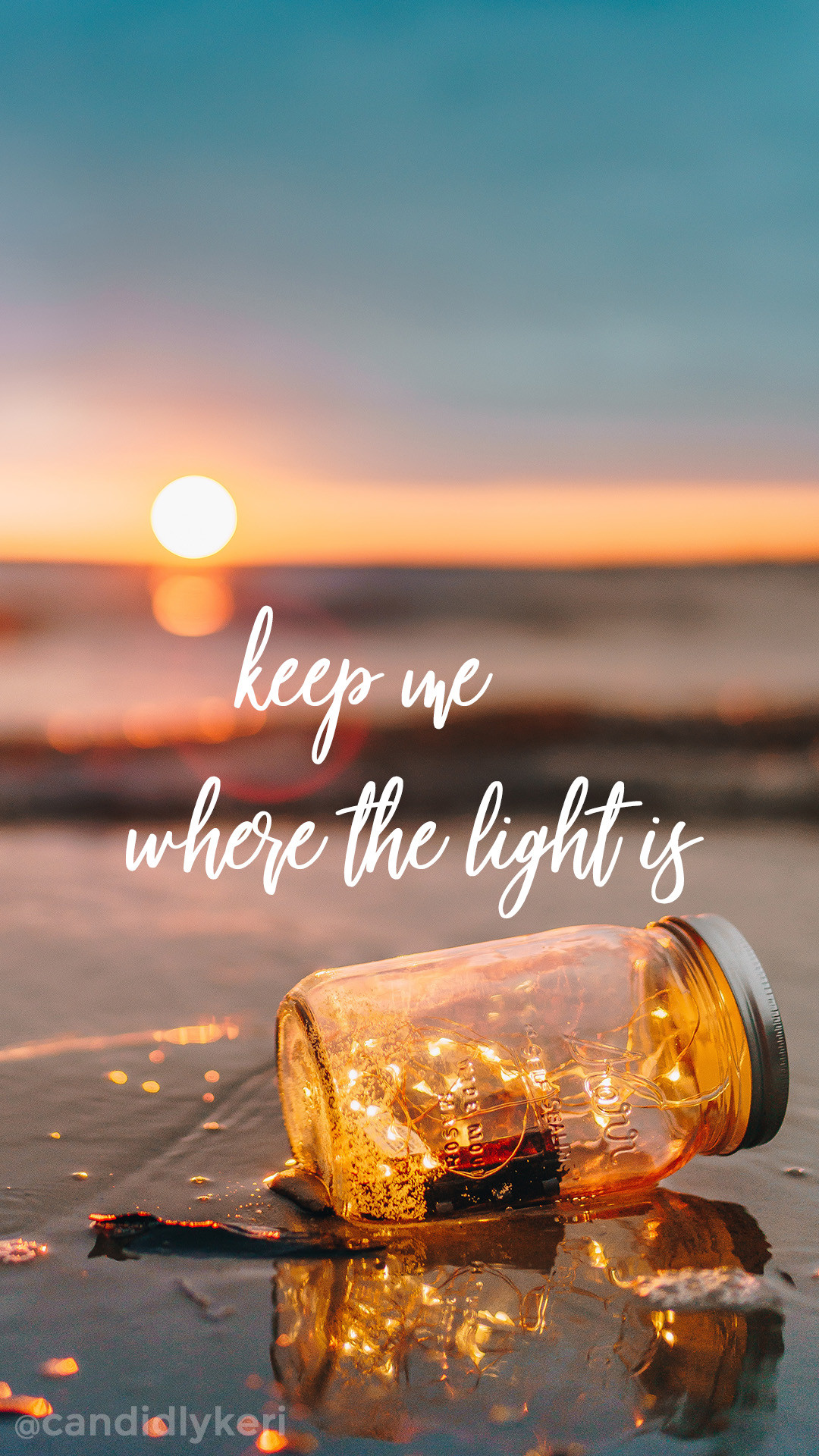 1080x1920 Keep me where the light is quote sunset mason jar wallpaper you can  download for free
