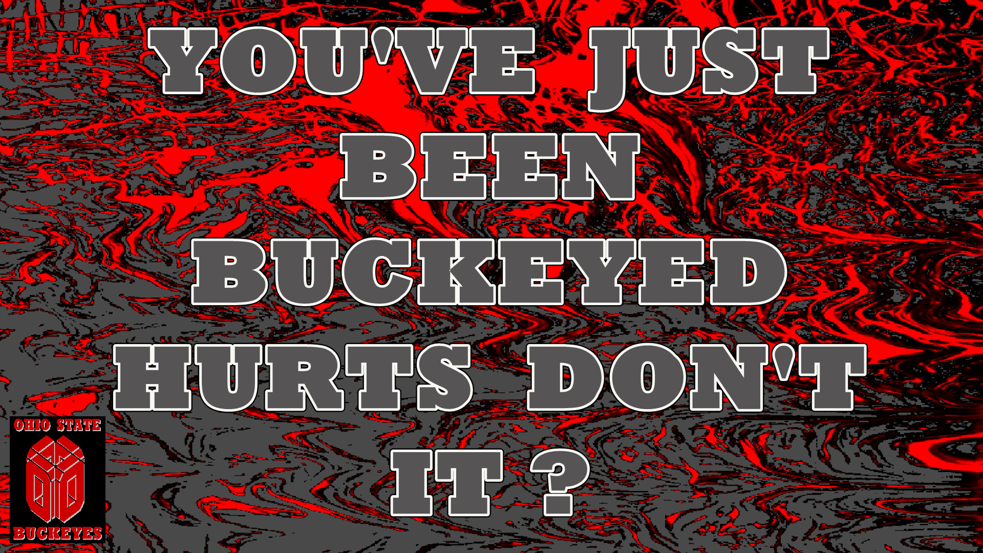 1920x1080 JUST BEEN BUCKEYED Ohio State Football Wallpaper 23754896