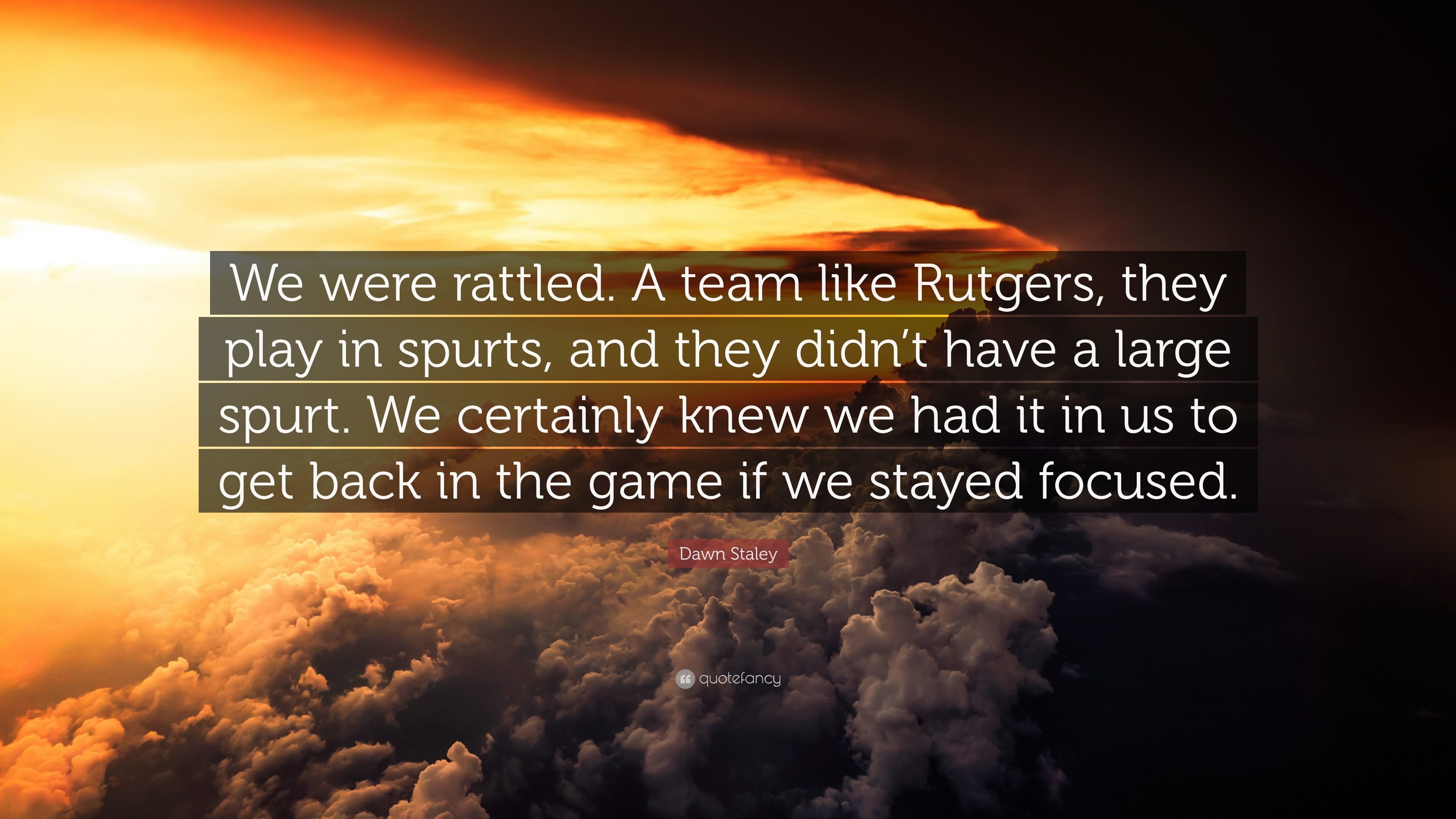 3840x2160 ... Dawn Staley Quote We were rattled A team like Rutgers they play