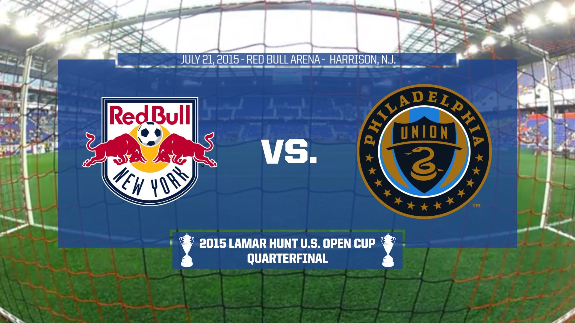 1920x1080 2015 Lamar Hunt U.S. Open Cup - Quarterfinal: New York Red Bulls vs.  Philadelphia Union - YouTube