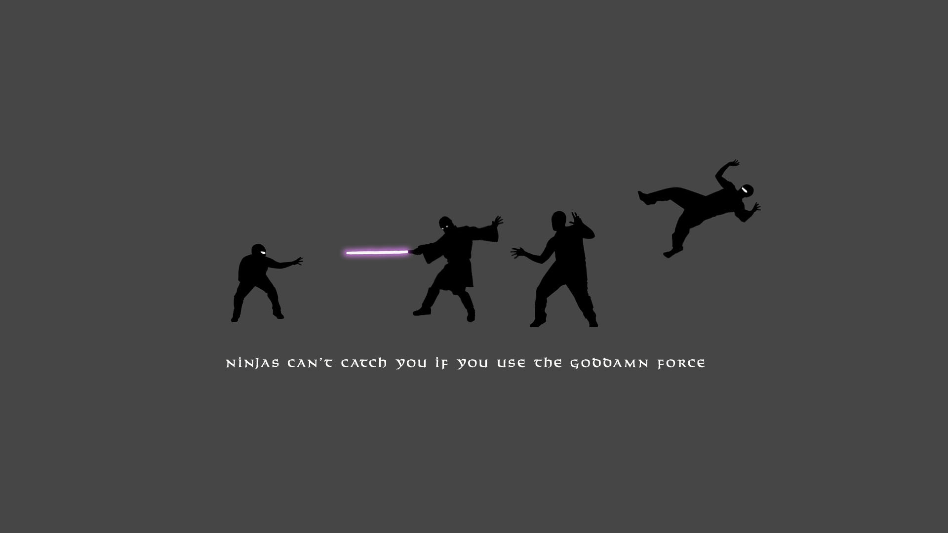 1920x1080 Ninjas can't get you if you use the force · Star Wars WallpaperCheshire ...