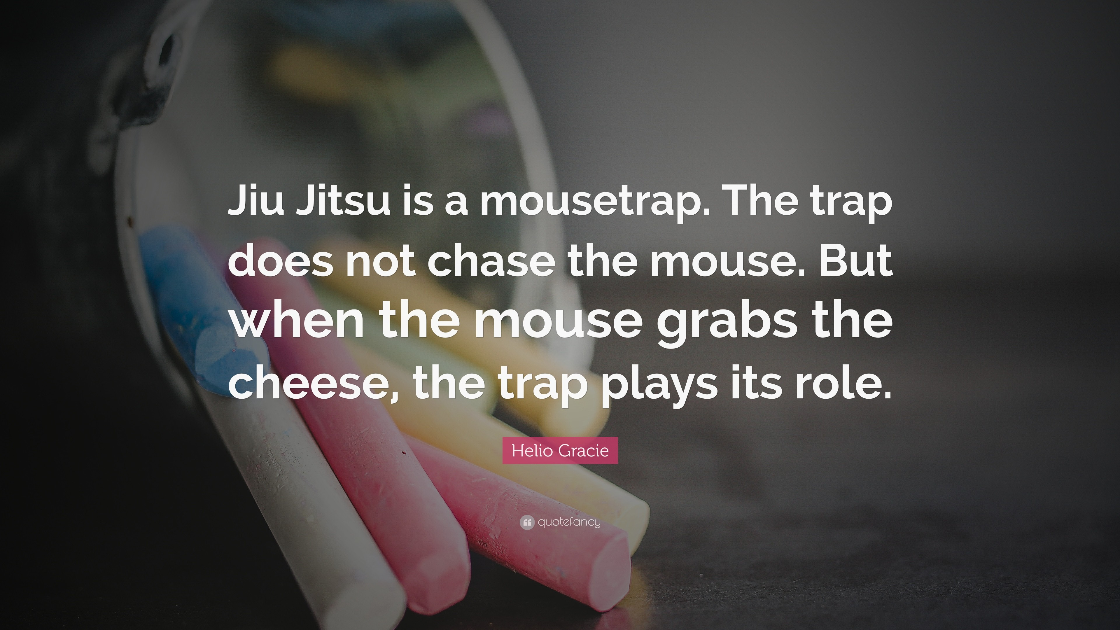 Gracie jiu jitsu wallpaper 78 images 3840x2160 helio gracie quote jiu jitsu is a mousetrap the trap does not voltagebd Image collections