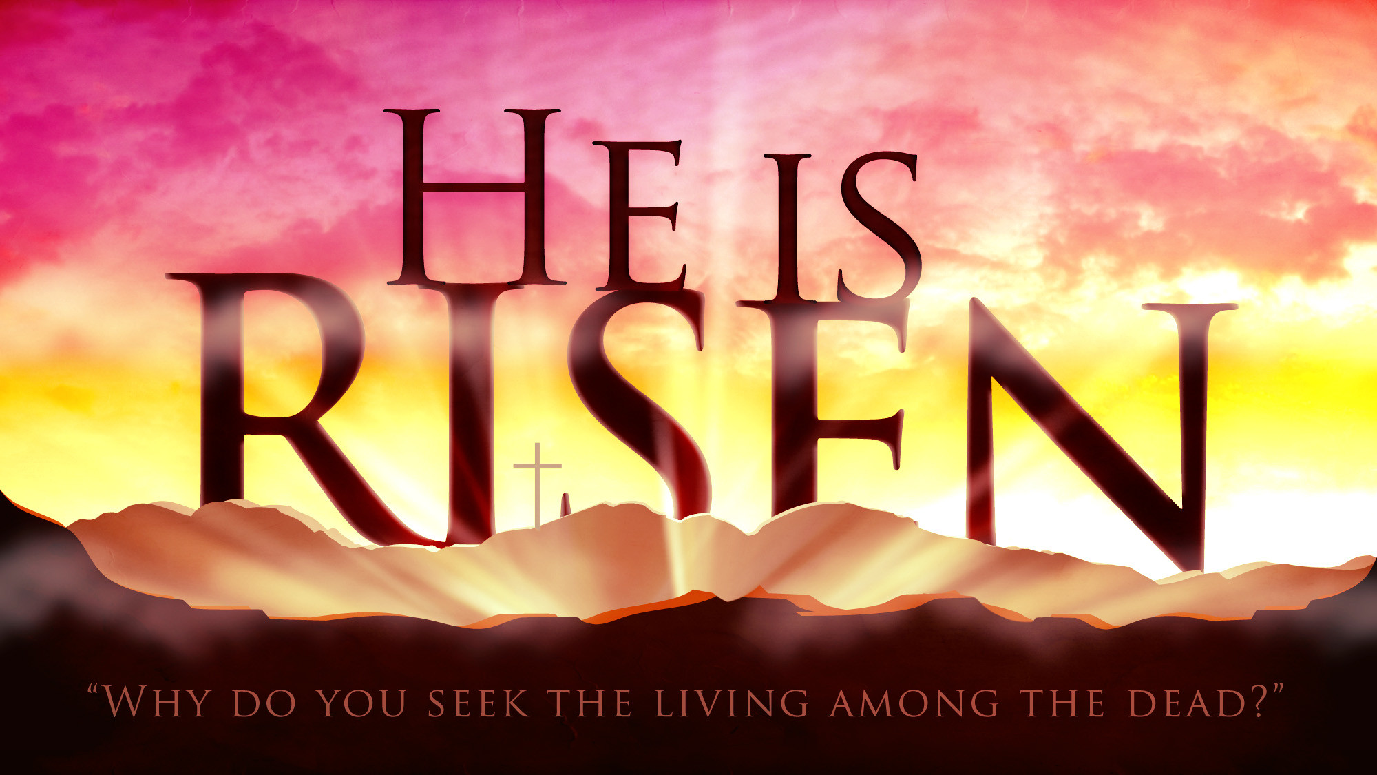 2000x1125 Easter Sunday at Church Requel. He-is-Risen-pic-03