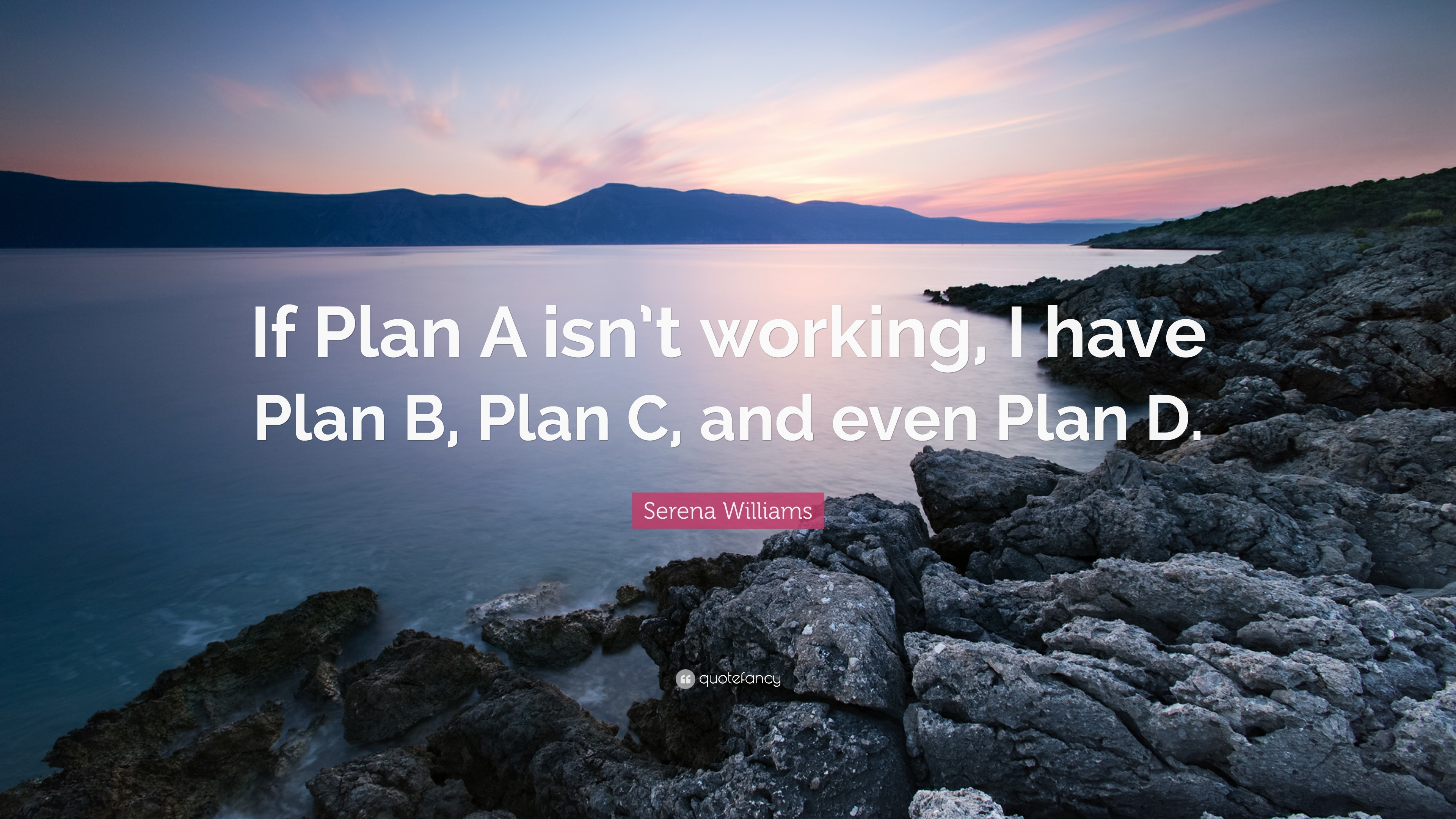 "3840x2160 Serena Williams Quote: ""If Plan A isn't working, I have Plan"