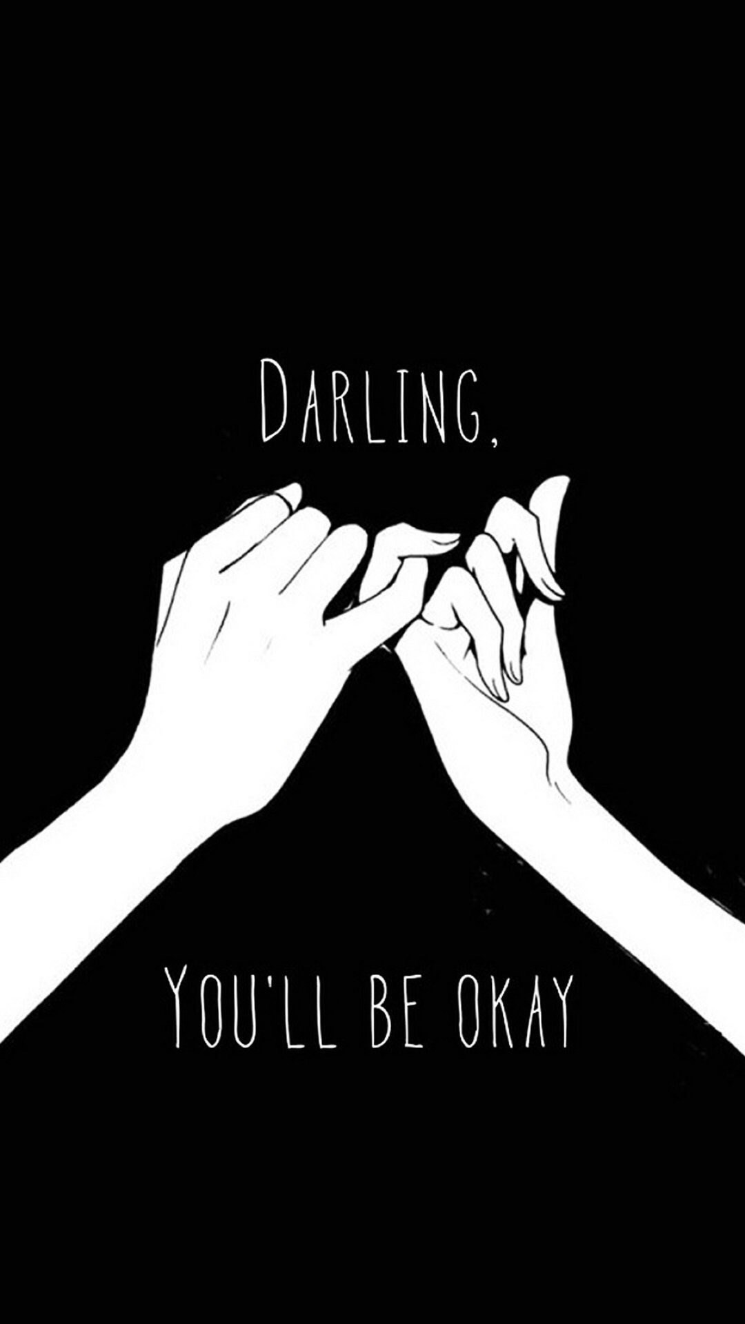 1080x1920 Darling You'll Be Okay Pinkie Promise #iPhone #6 #wallpaper
