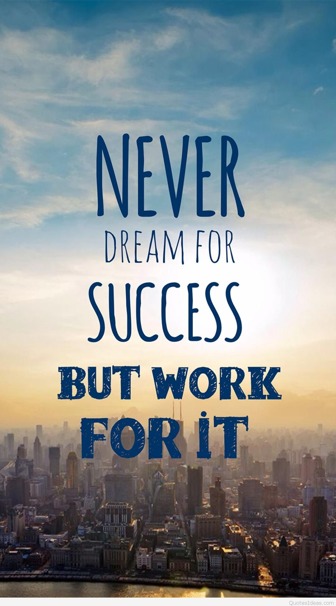 1080x1947 Dream Success quote and wallpaper for mobile phone