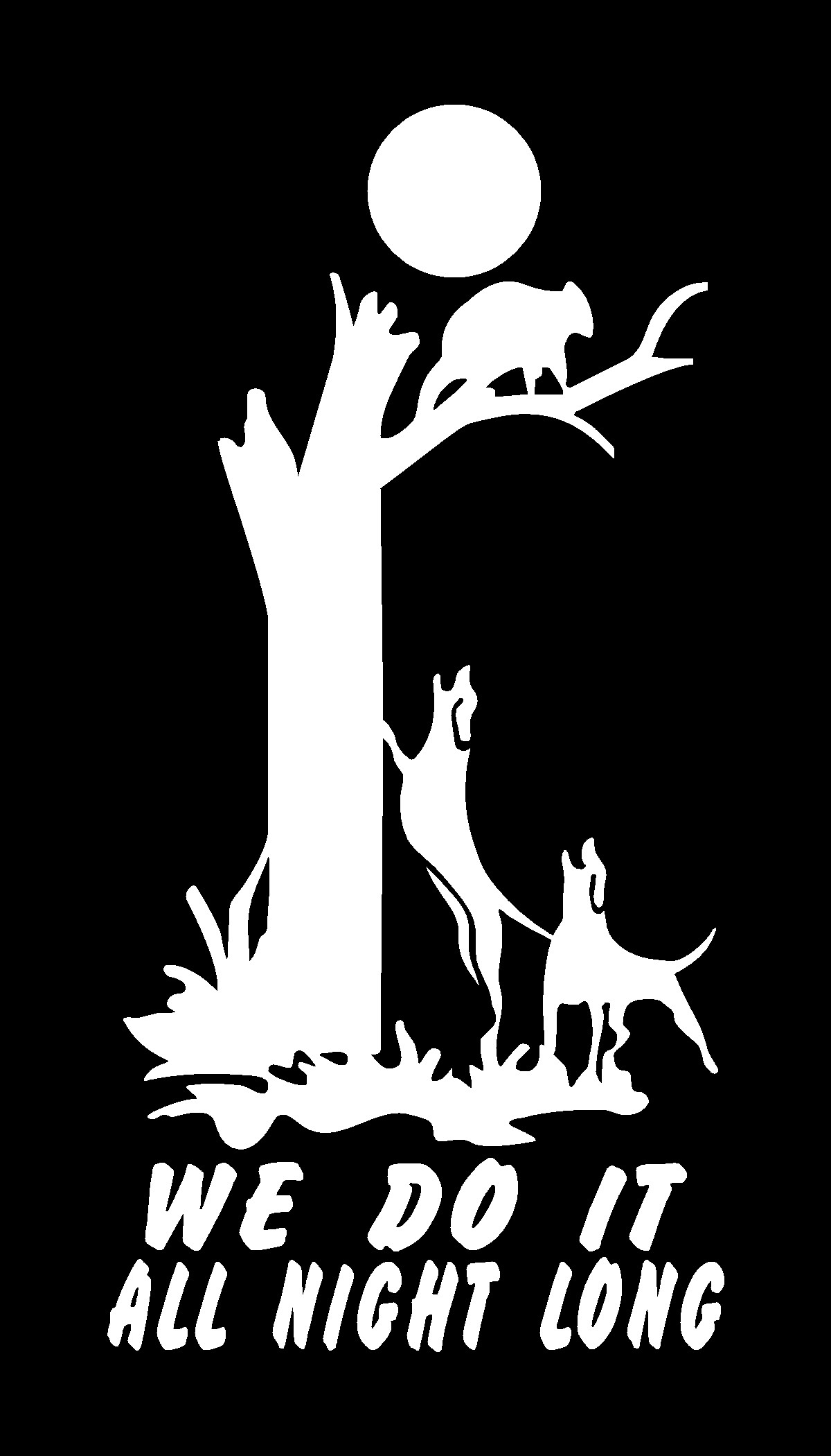 1200x2100 We Do It All Night Long Coon Hunting Decal 4037 : Zen Cart!, The
