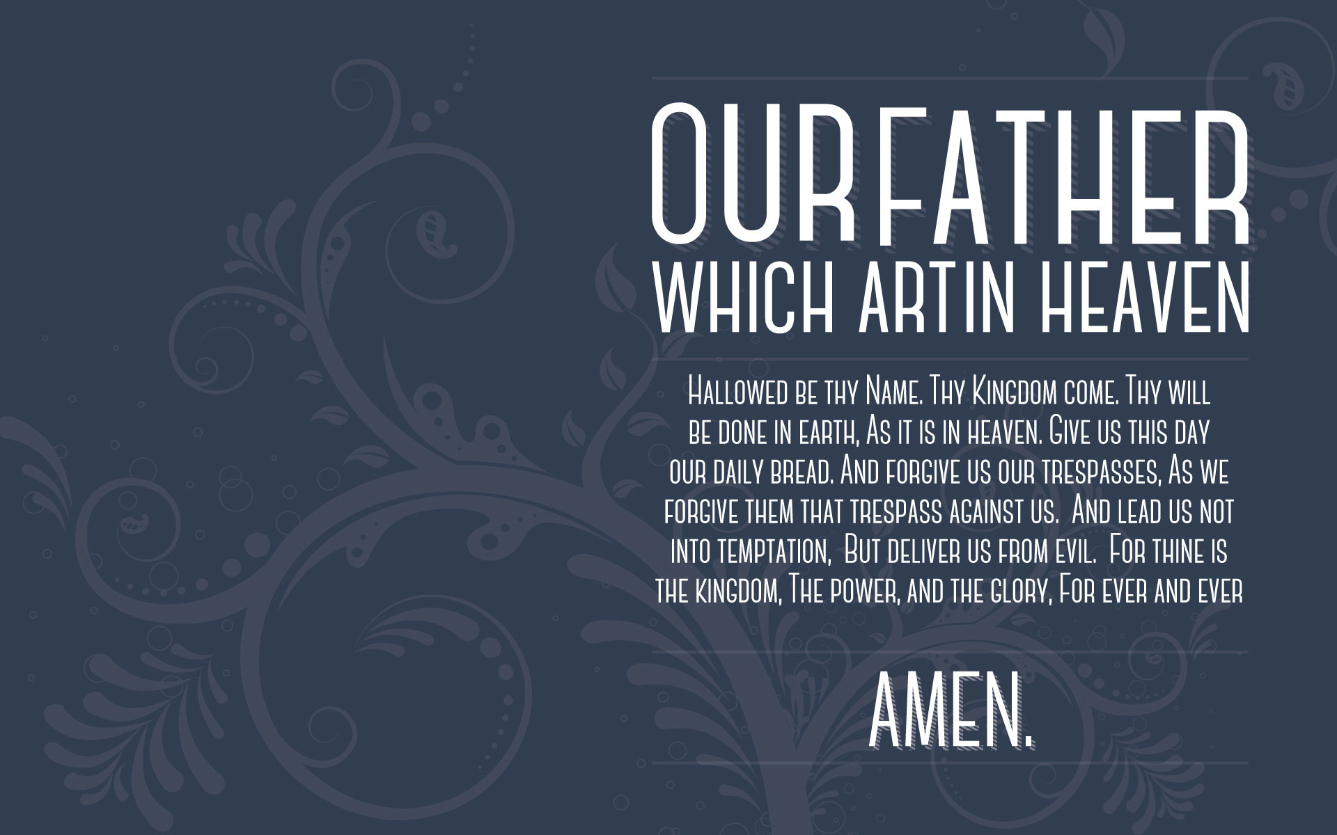 The Lord's Prayer - Our Father - Be Encouraged and Strengthened!