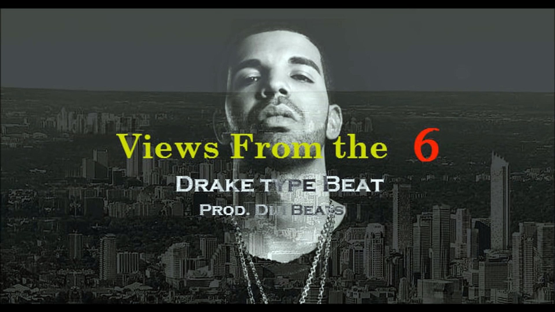 "1920x1080 ""Views From the Six""- Drake Type Beat - video dailymotion"