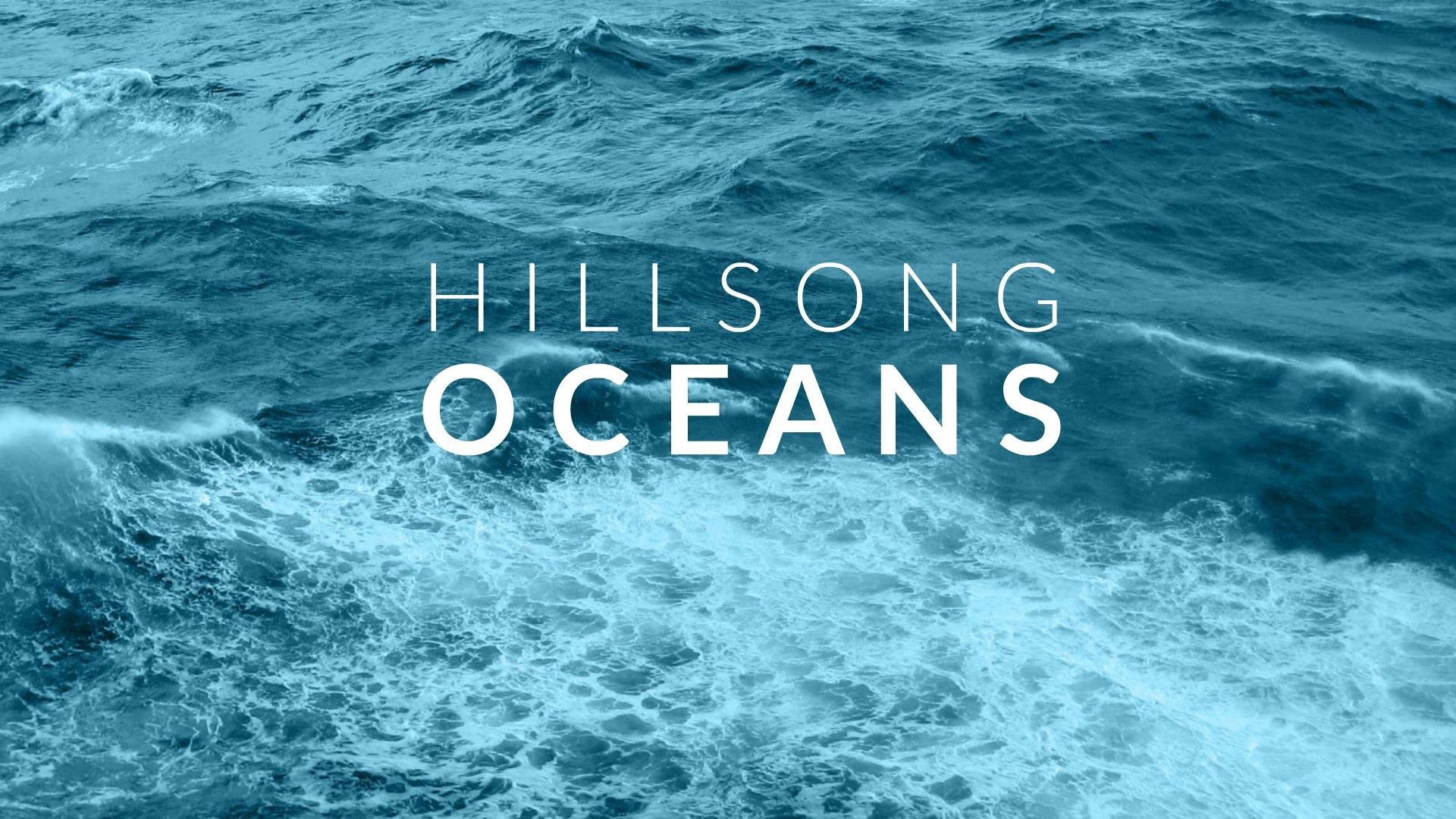 Oceans Hillsong Wallpaper (66+ images)