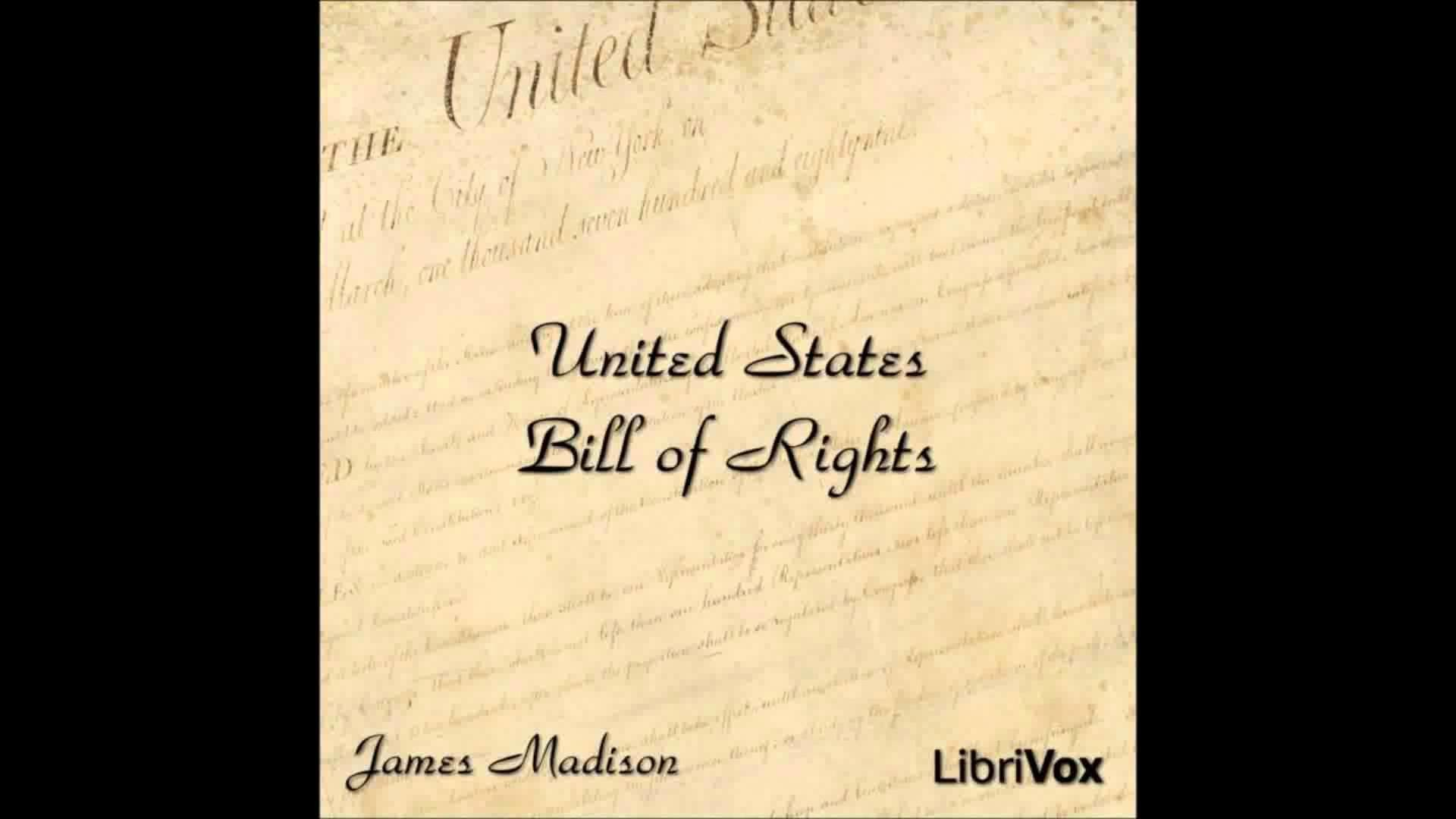 1920x1080 The United States Bill of Rights by James Madison (Historical Audio Book in  American English)