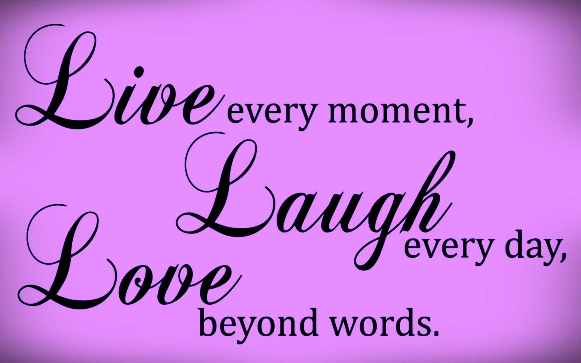 Live Laugh Love Hd Wallpaper : Live Laugh Love Desktop Wallpaper (57+ images)