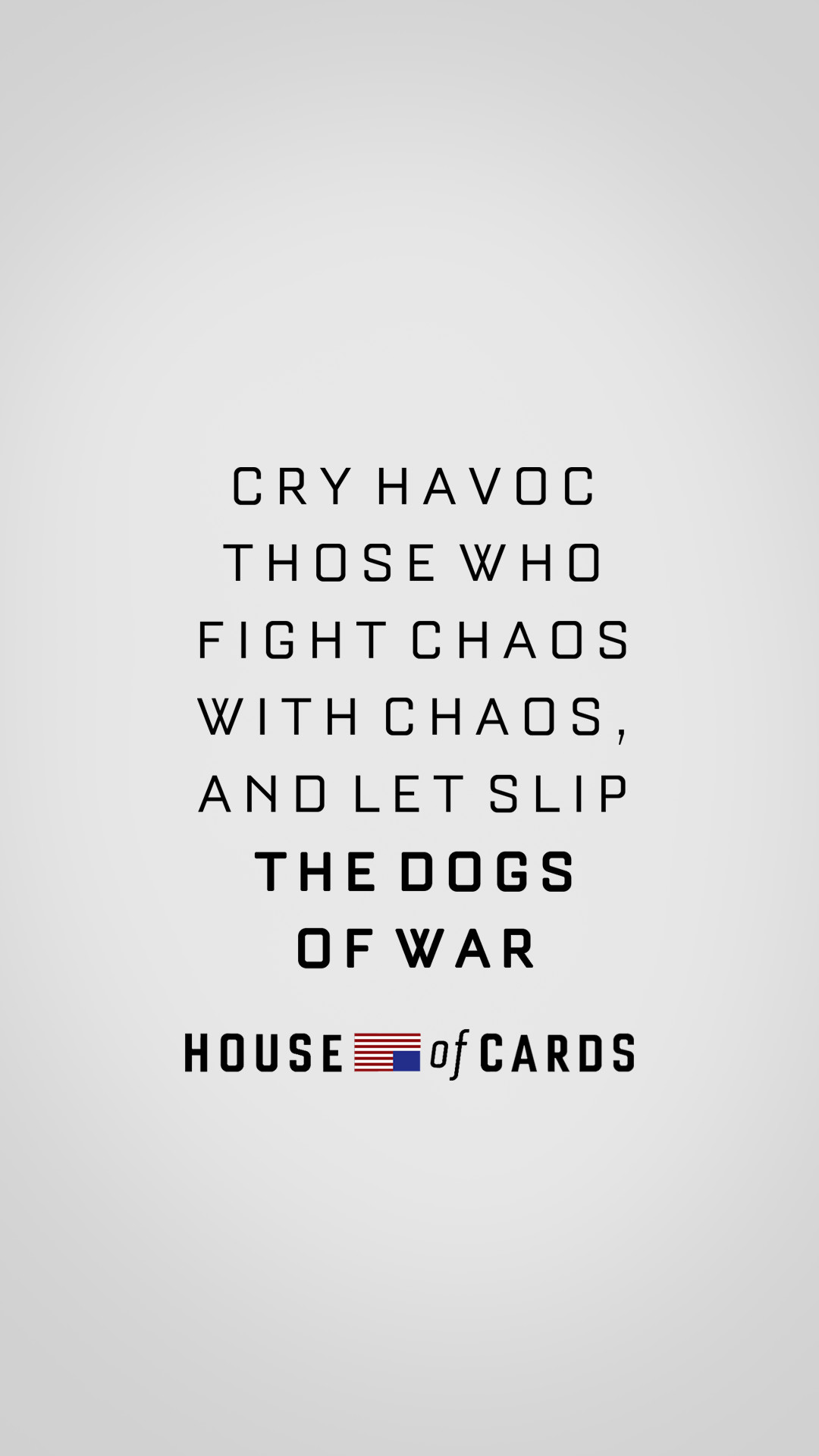 1080x1920 Made a House of Cards phone wallpaper for the upcoming season with my  favorite quote