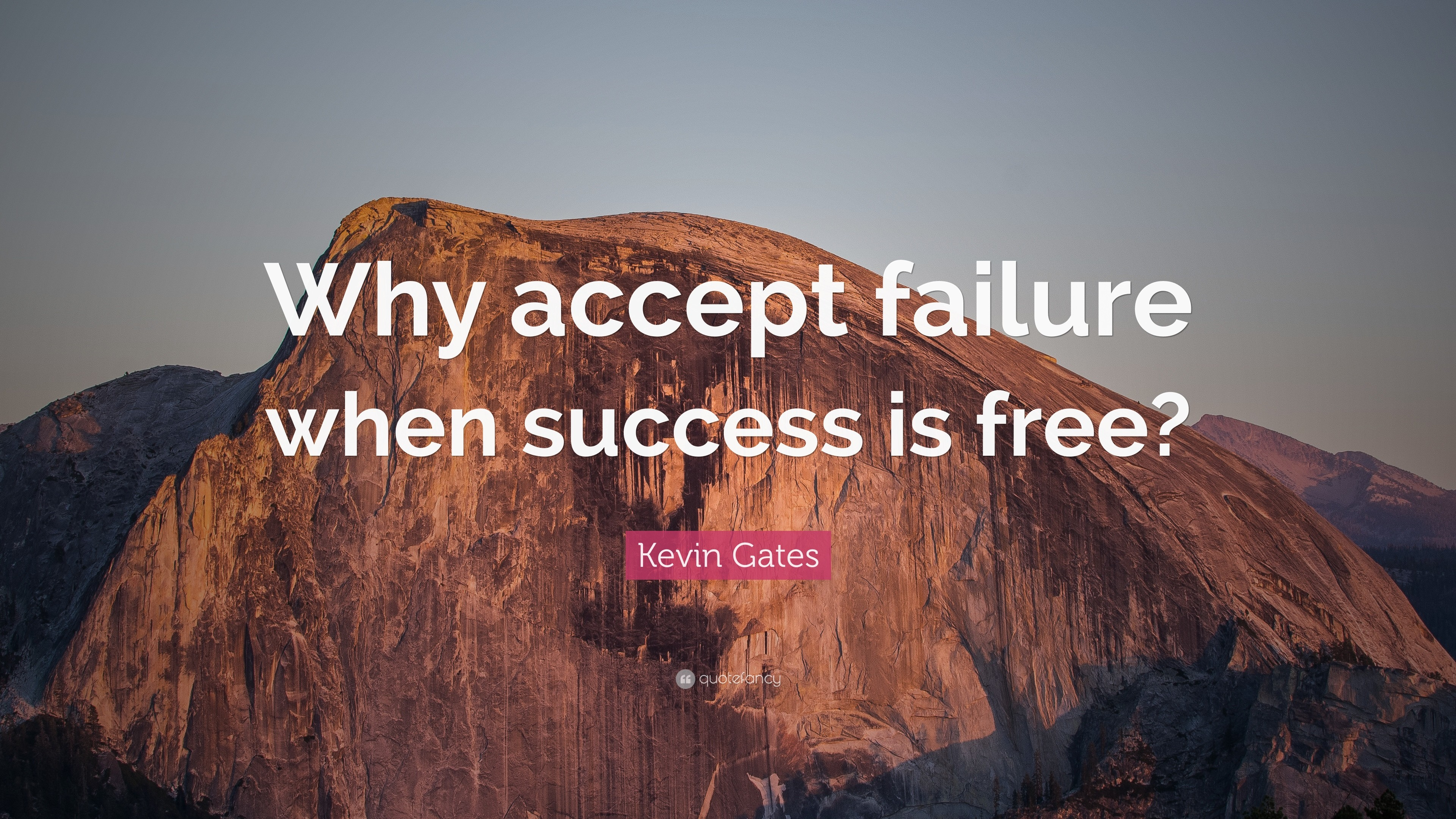 Res: 3840x2160, kevin gates quote  why accept failure when success is. kevin gates  wallpapers wallpapersafari