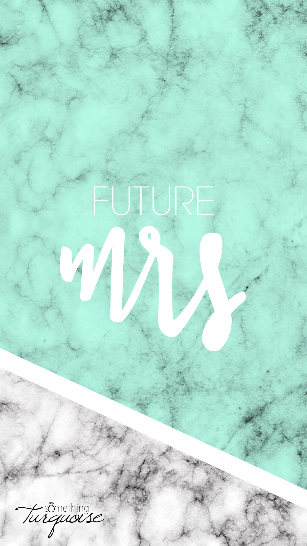 1242x2208 FREE mint Future Mrs iPhone wallpaper! #FutureMrs #BrideToBe