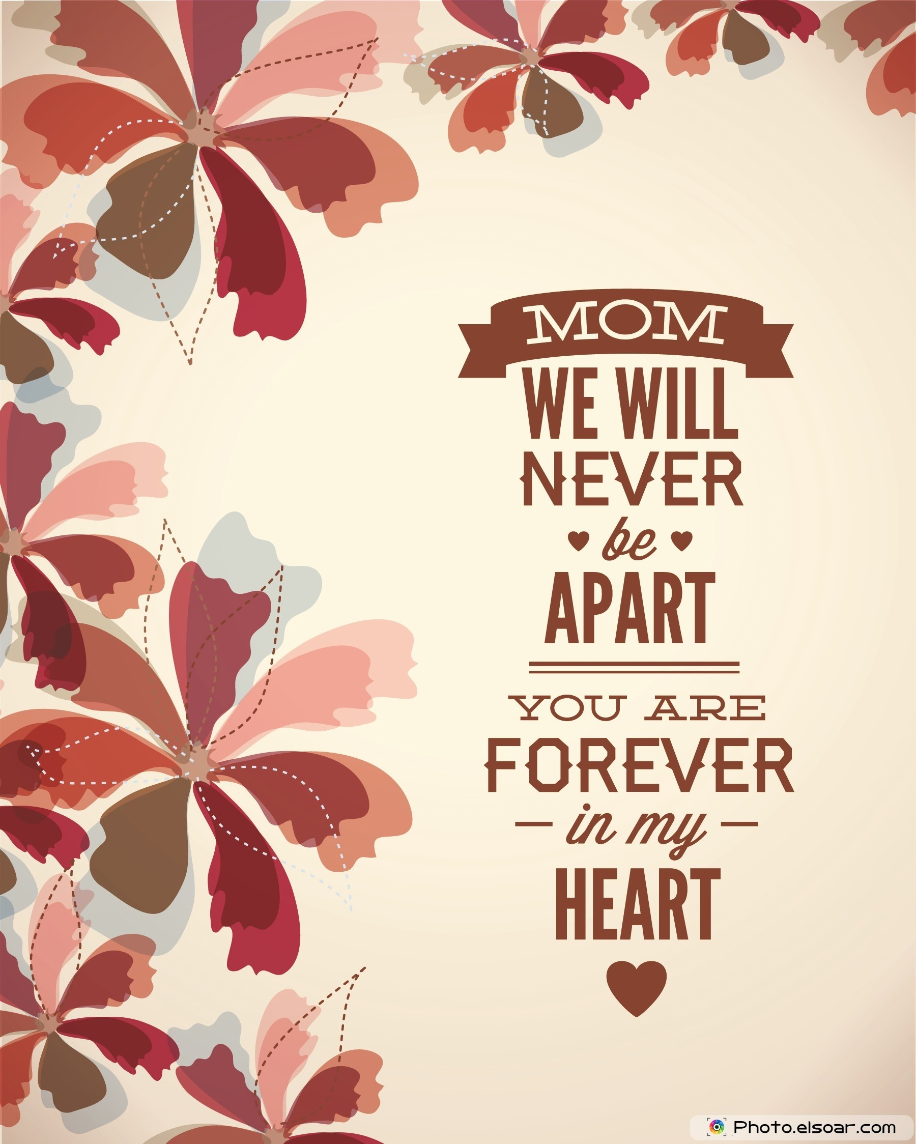 1800x2248 Mom We Will Never Be Apart. You Are Forever In My Heart