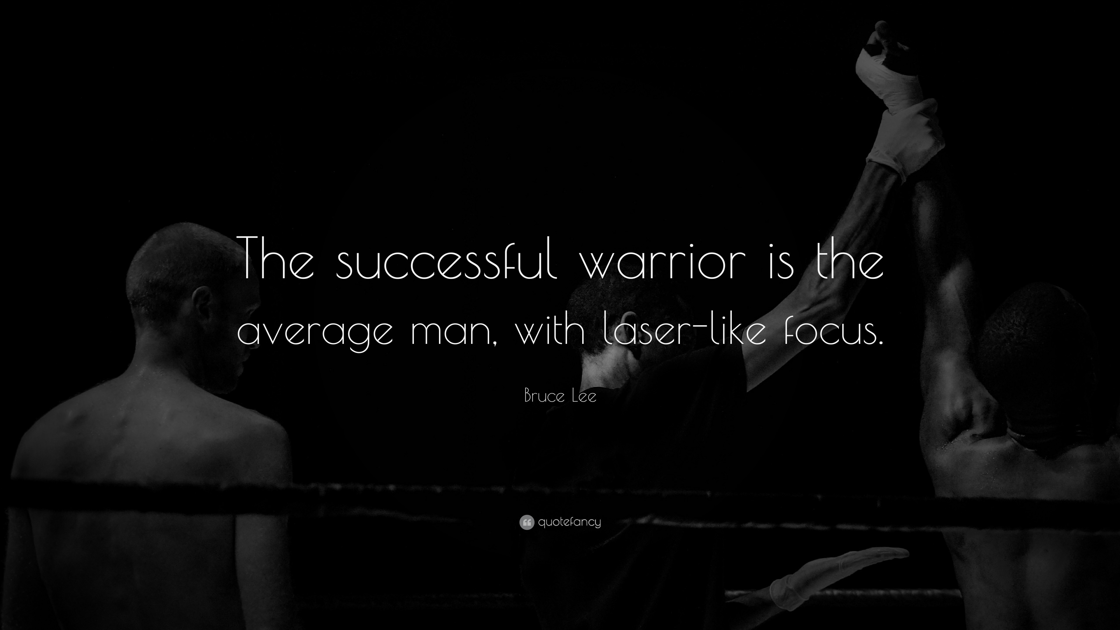 "3840x2160 Success Quotes: ""The successful warrior is the average man, with laser-like"