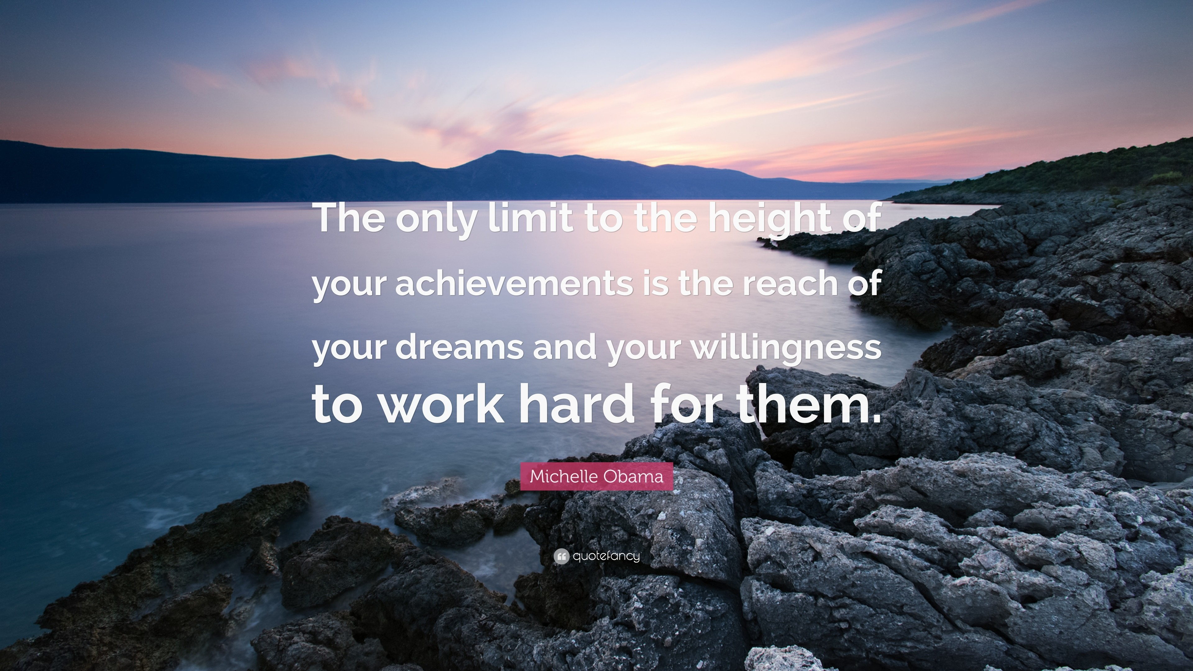"3840x2160 Hard Work Quotes: ""The only limit to the height of your achievements is the"