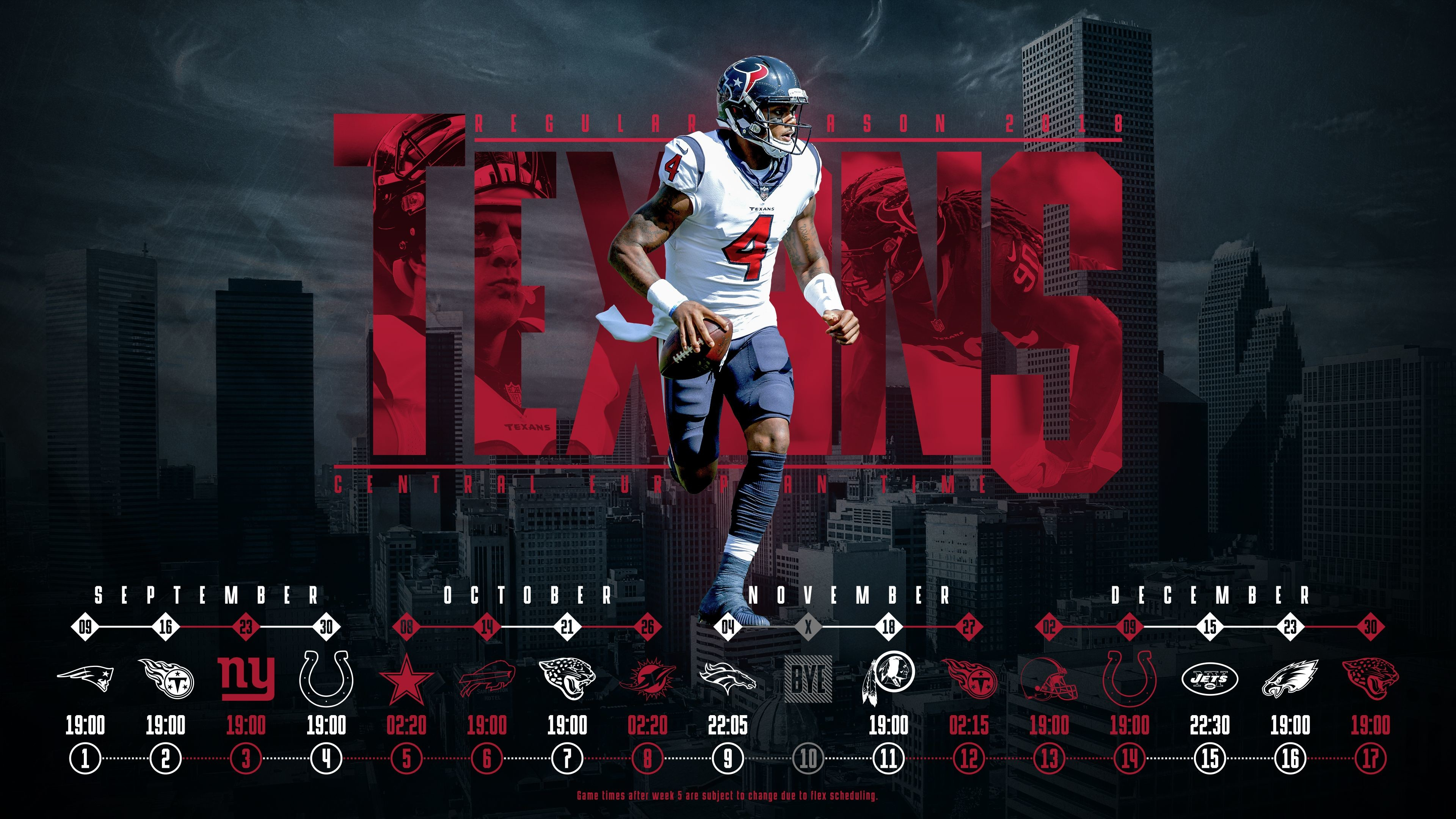 3840x2160 Schedule wallpaper for the Houston Texans Regular Season, 2018 Central  European Time. Made by Tobler Gergő #tgersdiy