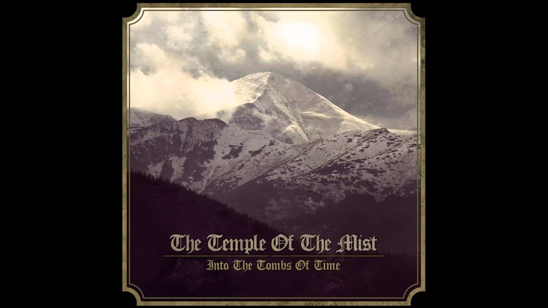 1920x1080 The Temple Of The Mist - The Past And Storms [Into The Tombs of Time] 2015