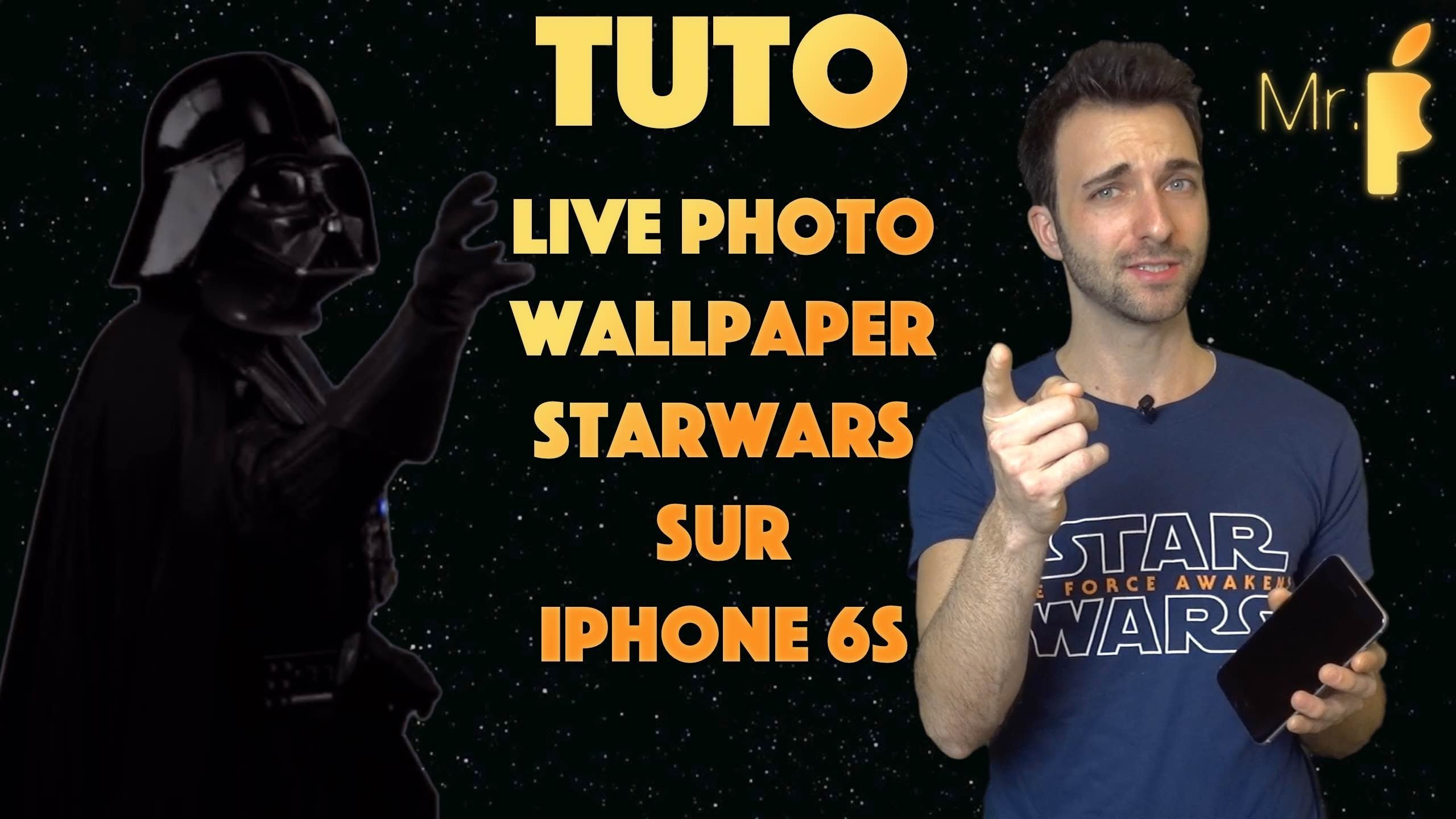 2560x1440 Tutorial avoir une live photo Star Wars sur iPhone 6S!