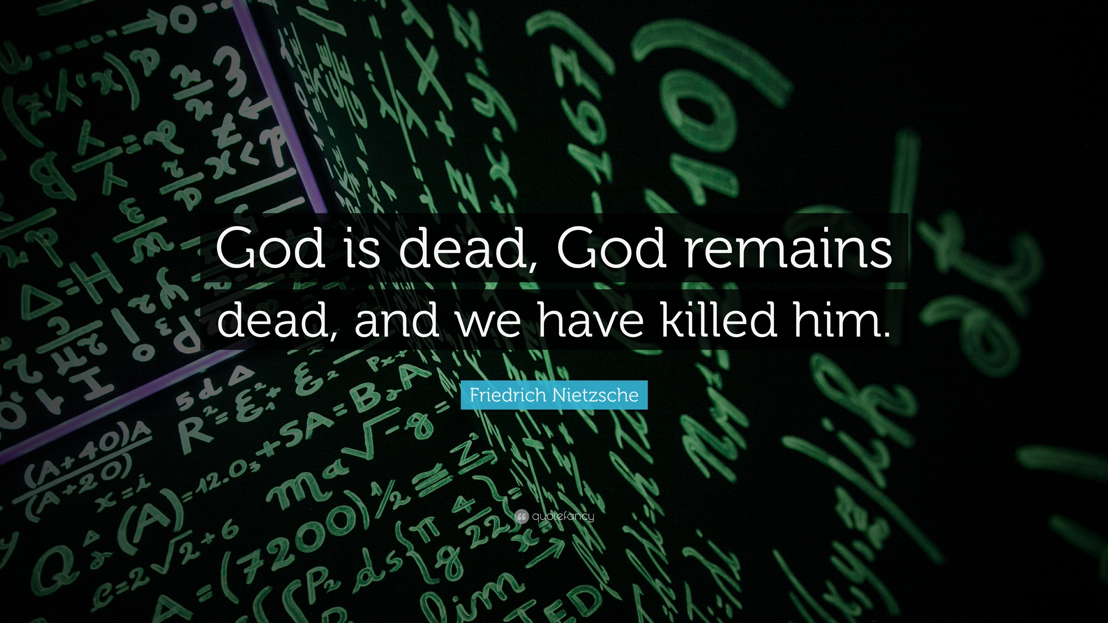 "3840x2160 Science Quotes: ""God is dead, God remains dead, and we have killed"