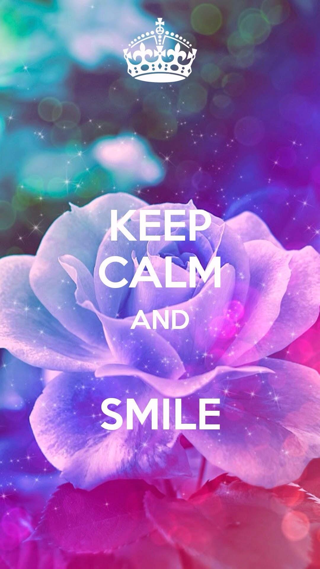 1080x1920 Keep Calm And Smile
