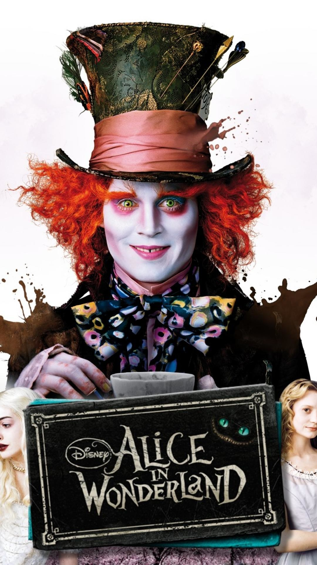 1080x1920 Wonderland mad hatter mia wasikowska johnny depp wallpaper .