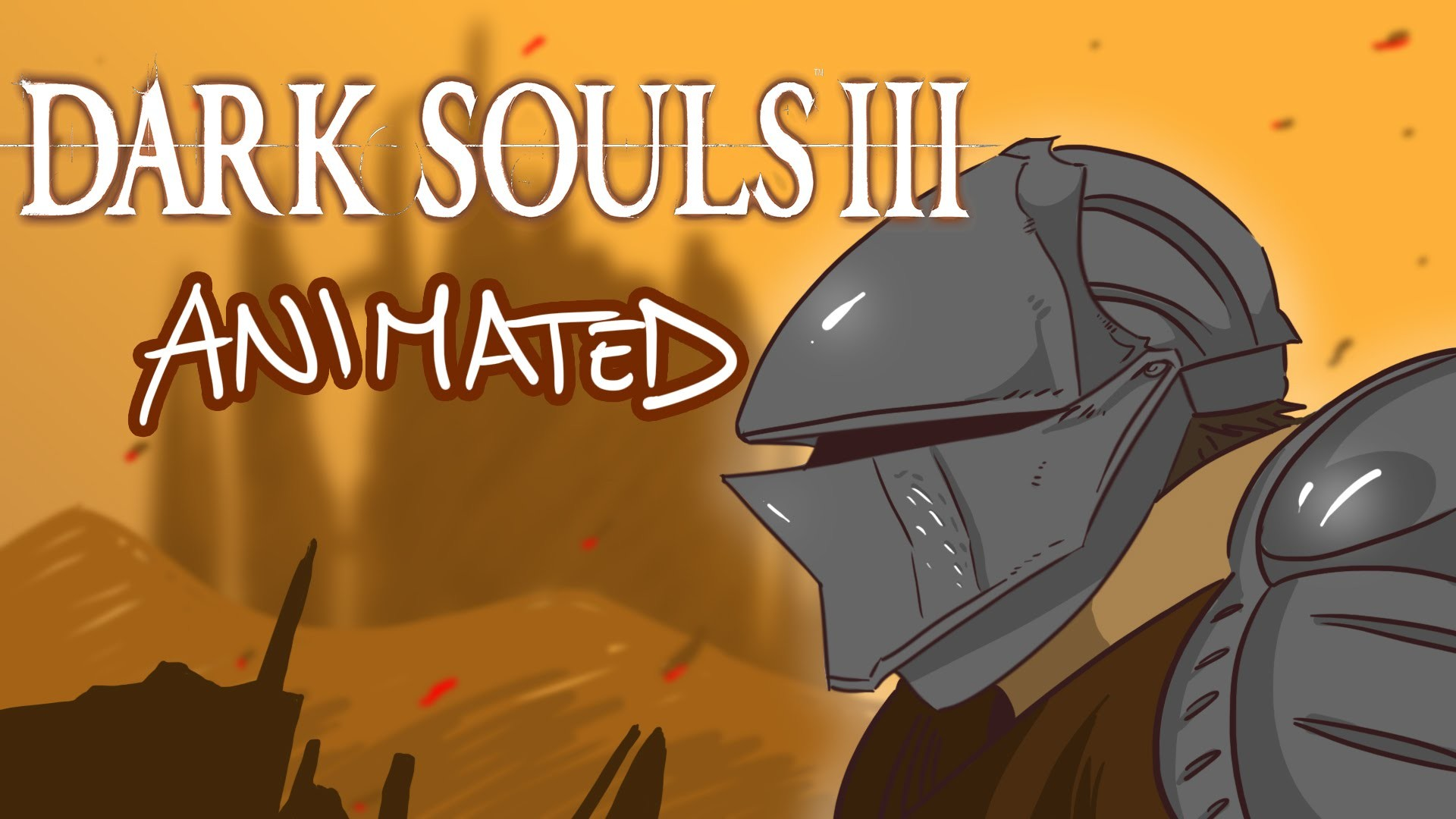 1920x1080 DARK SOULS 3 ANIMATED!!!