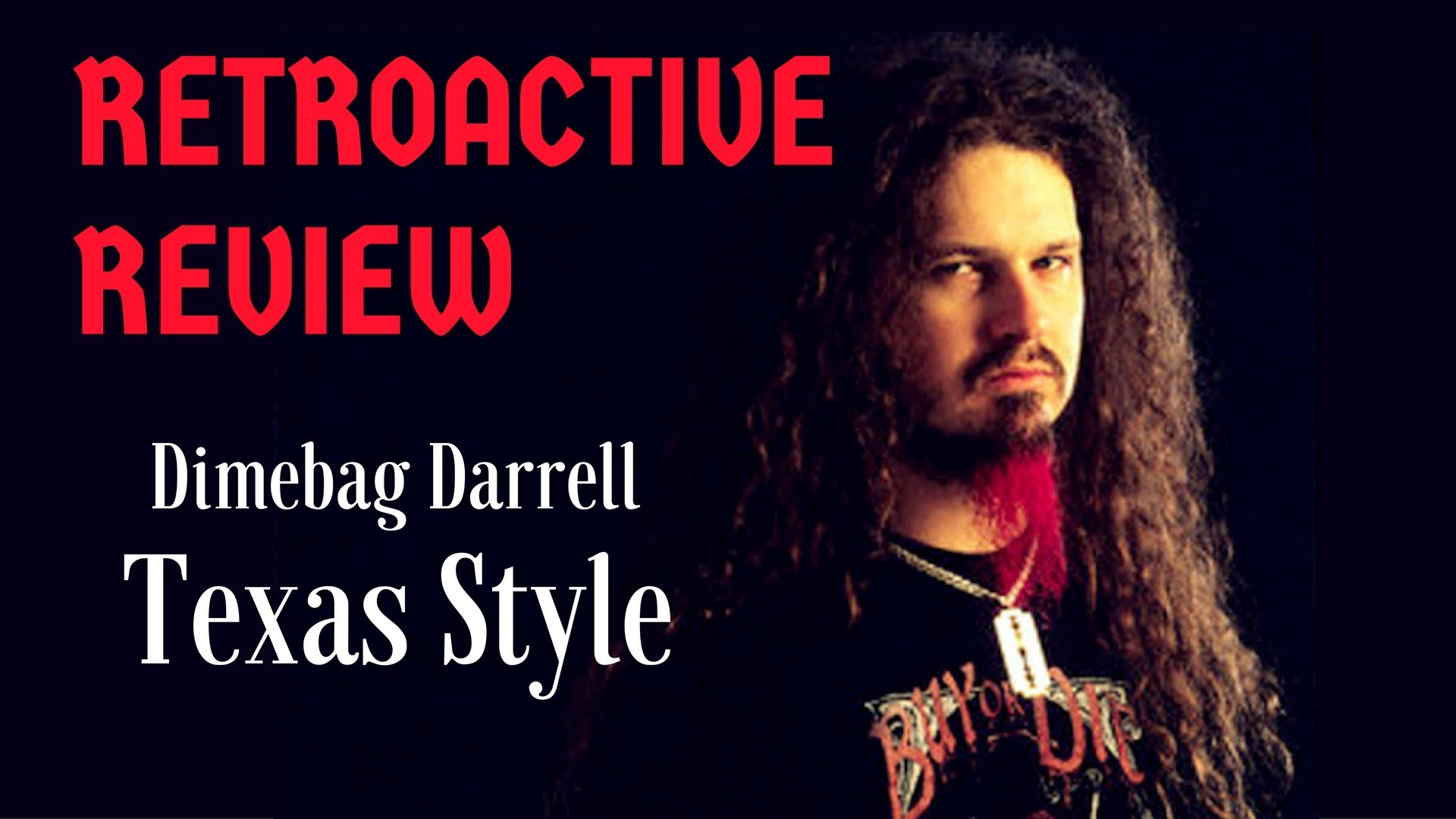 1920x1080 Dimebag Darrell: Texas Style - RETROACTIVE REVIEW