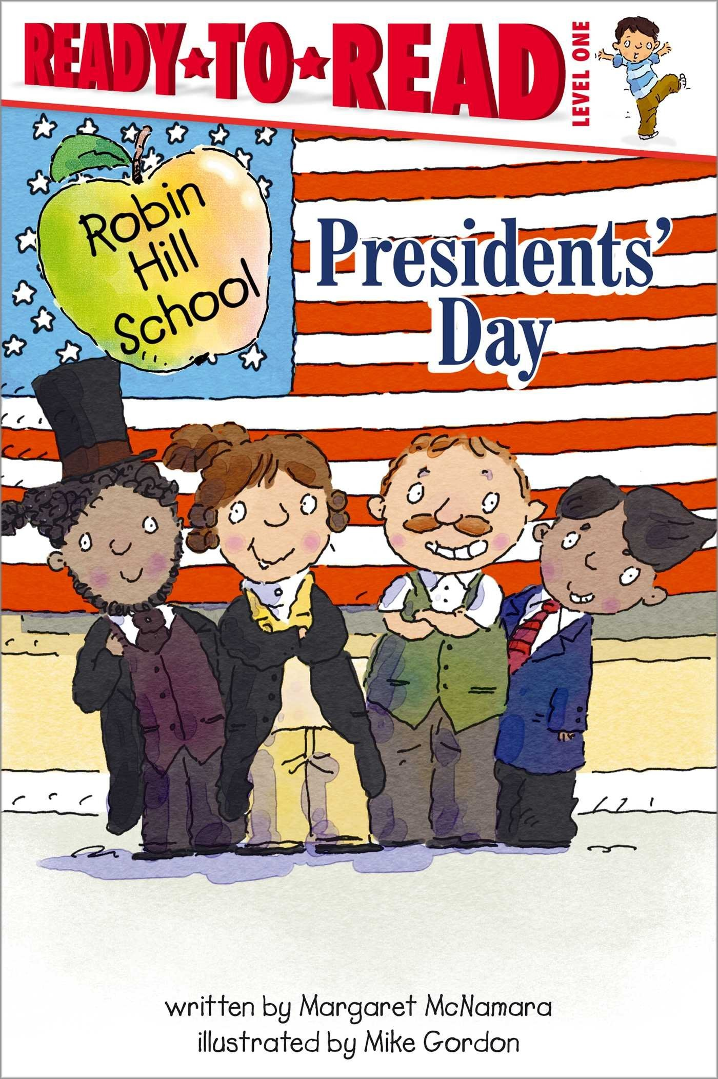 1400x2104 Presidents' Day (Robin Hill School): Margaret McNamara, Mike Gordon:  9781416991700: Amazon.com: Books