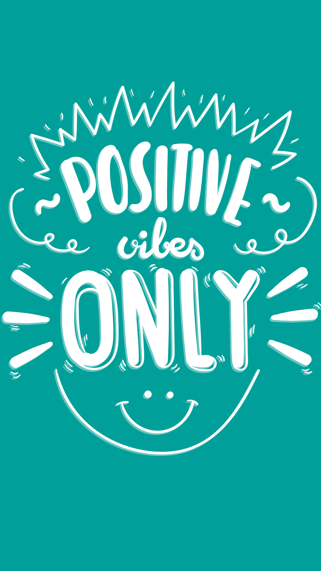 Only Positive Vibes For Everyone Find More Positive: Good Vibes Only Wallpapers (71+ Images