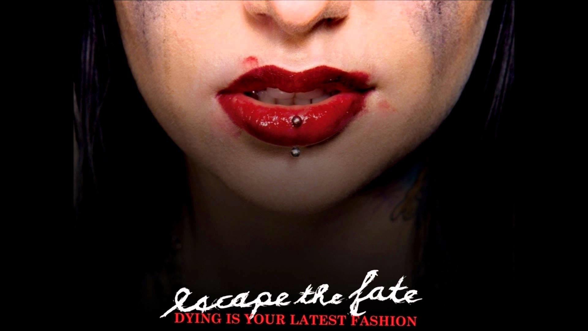 Escape the fate dying is your latest fashion songs list