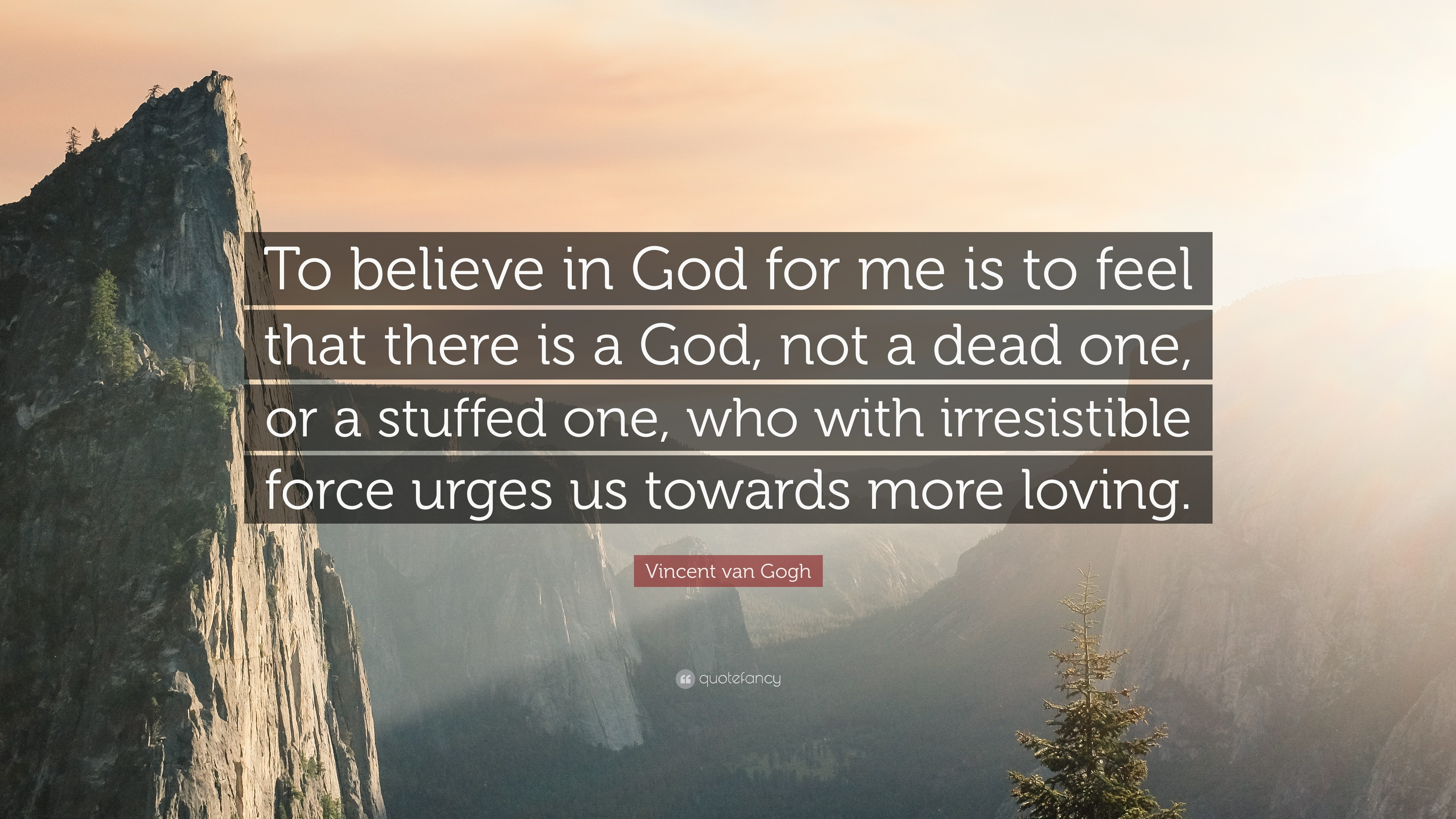 "3840x2160 Vincent van Gogh Quote: ""To believe in God for me is to feel that"
