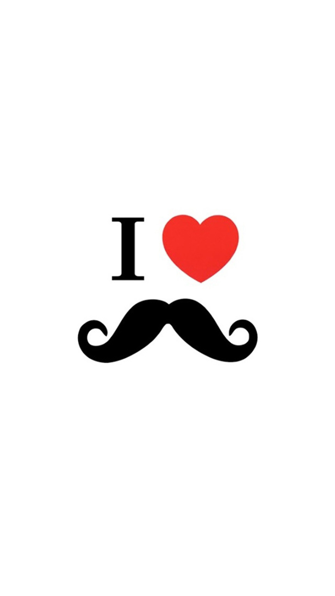 1080x1920 Minimalistic I Love Mustaches White Quotes Heart