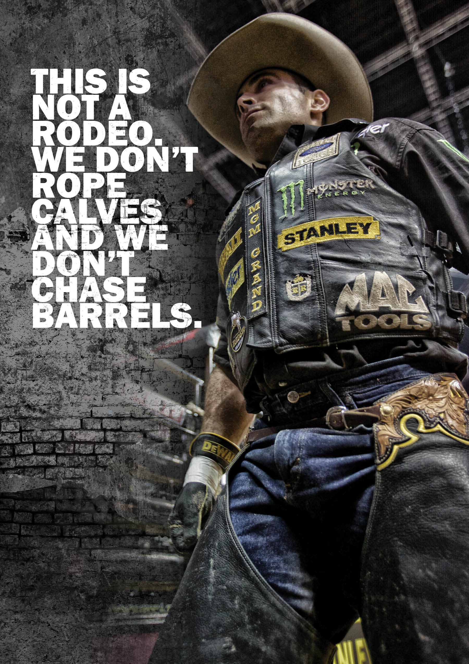 1800x2550 This is not a rodeo. We don't rope calves and we don't chase barrels.  Except Tuf Cooper is awesome. So yeah just cuz you ride bulls doesn't mean  you are any ...