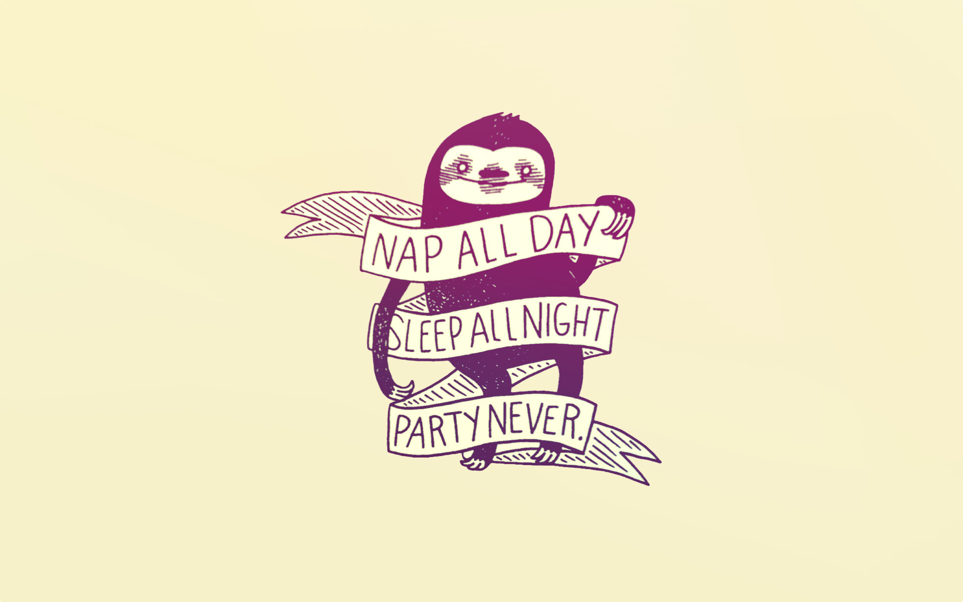 "1920x1200 Made a wallpaper out of ""Nap all day"" sloth ..."