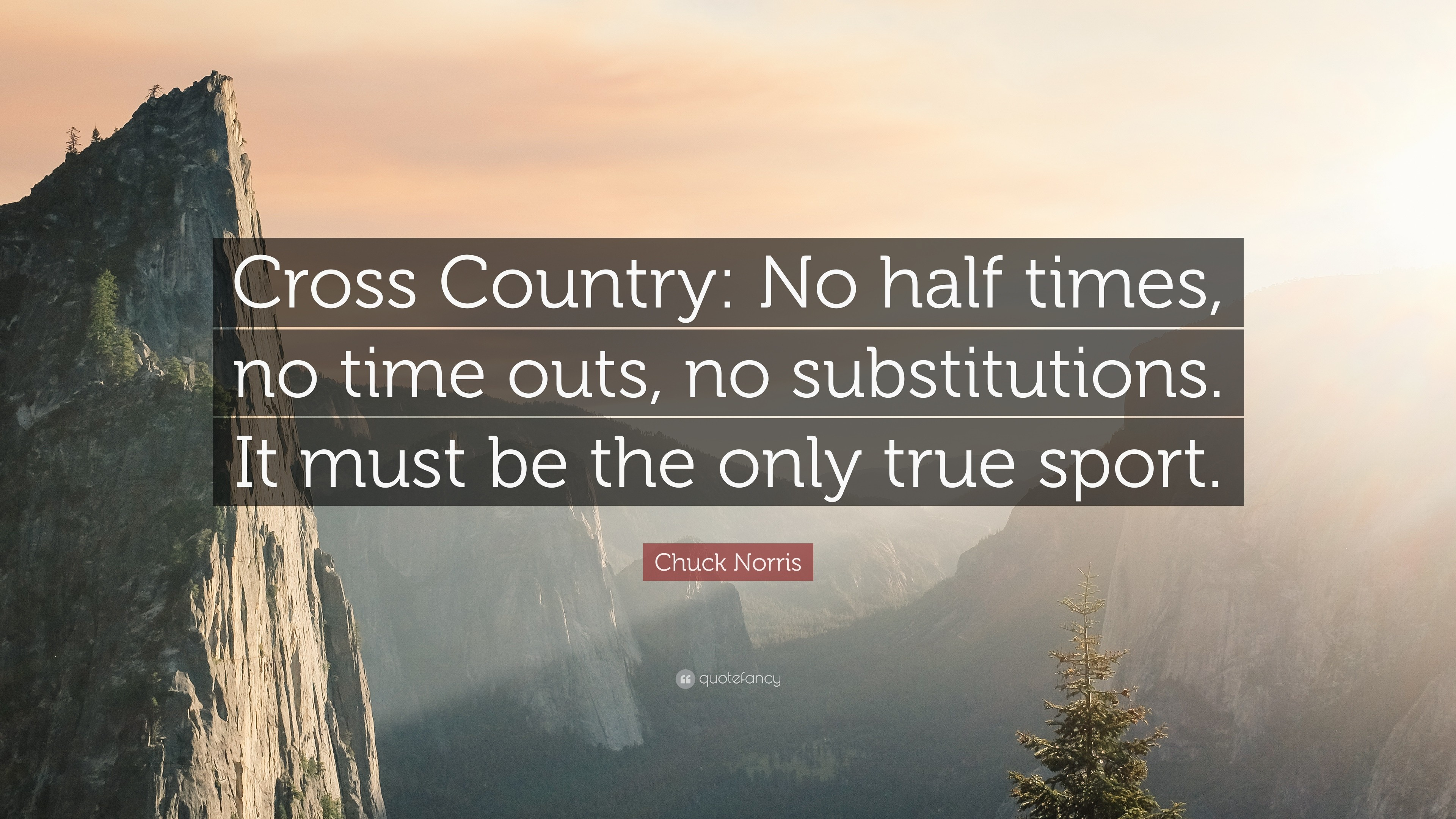 "3840x2160 Chuck Norris Quote: ""Cross Country: No half times, no time outs,"