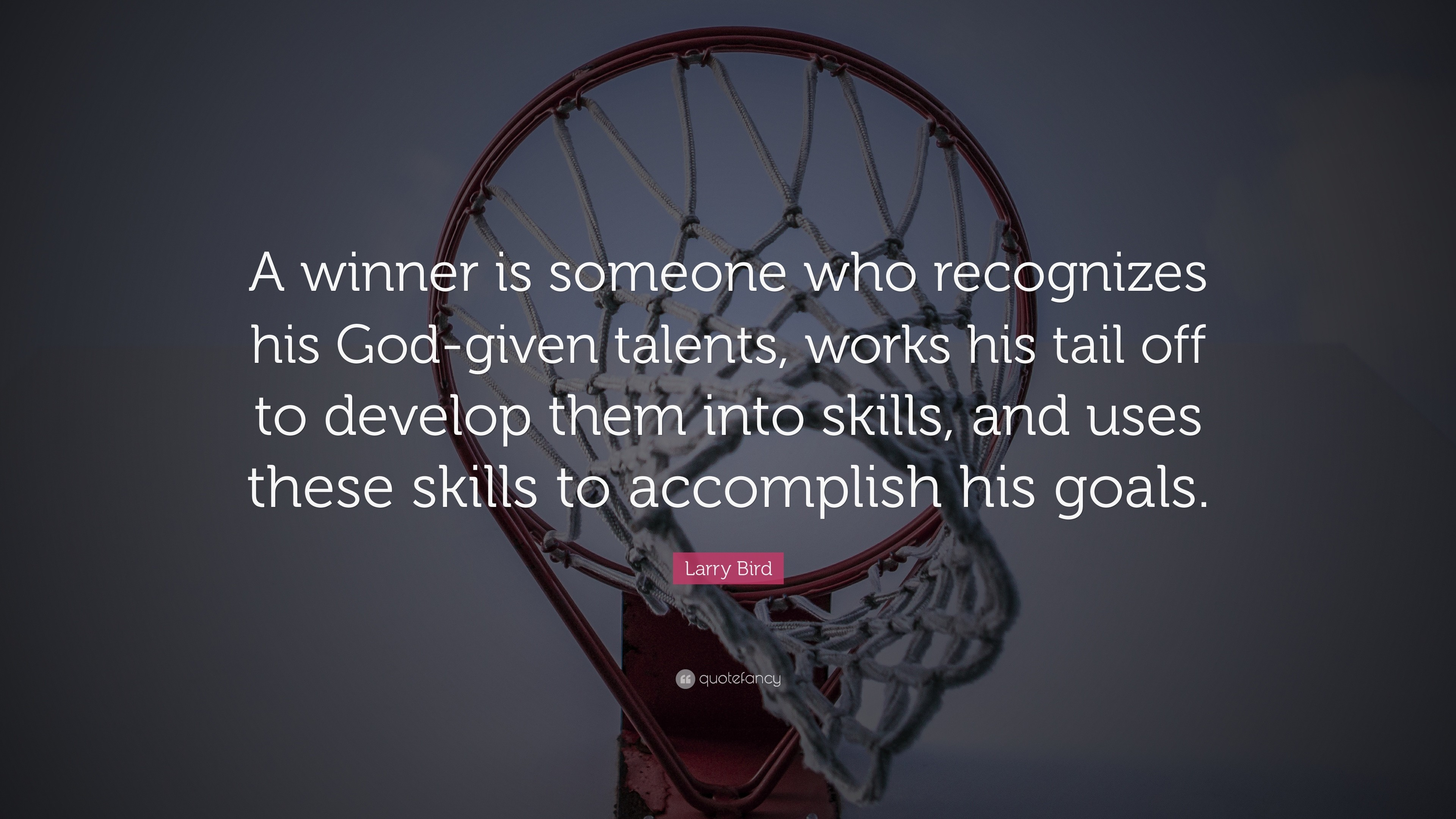 "3840x2160 Larry Bird Quote: ""A winner is someone who recognizes his God-given talents"