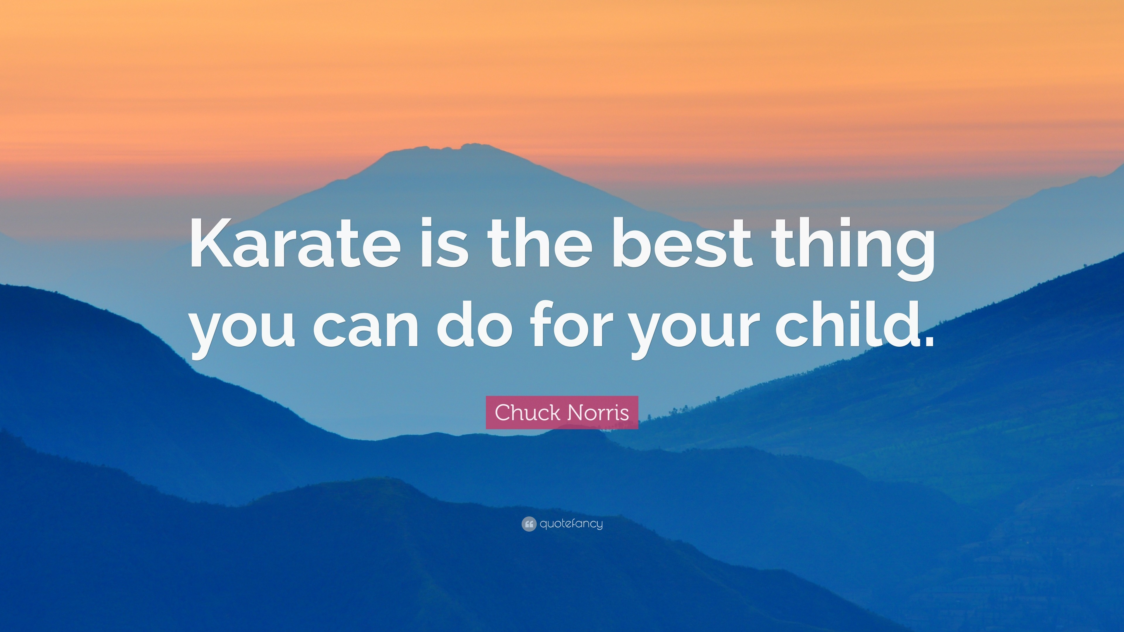 "3840x2160 Chuck Norris Quote: ""Karate is the best thing you can do for your child"
